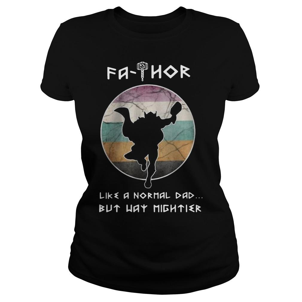 Fathor Like A Normal Dad But Way Mightier Longsleeve