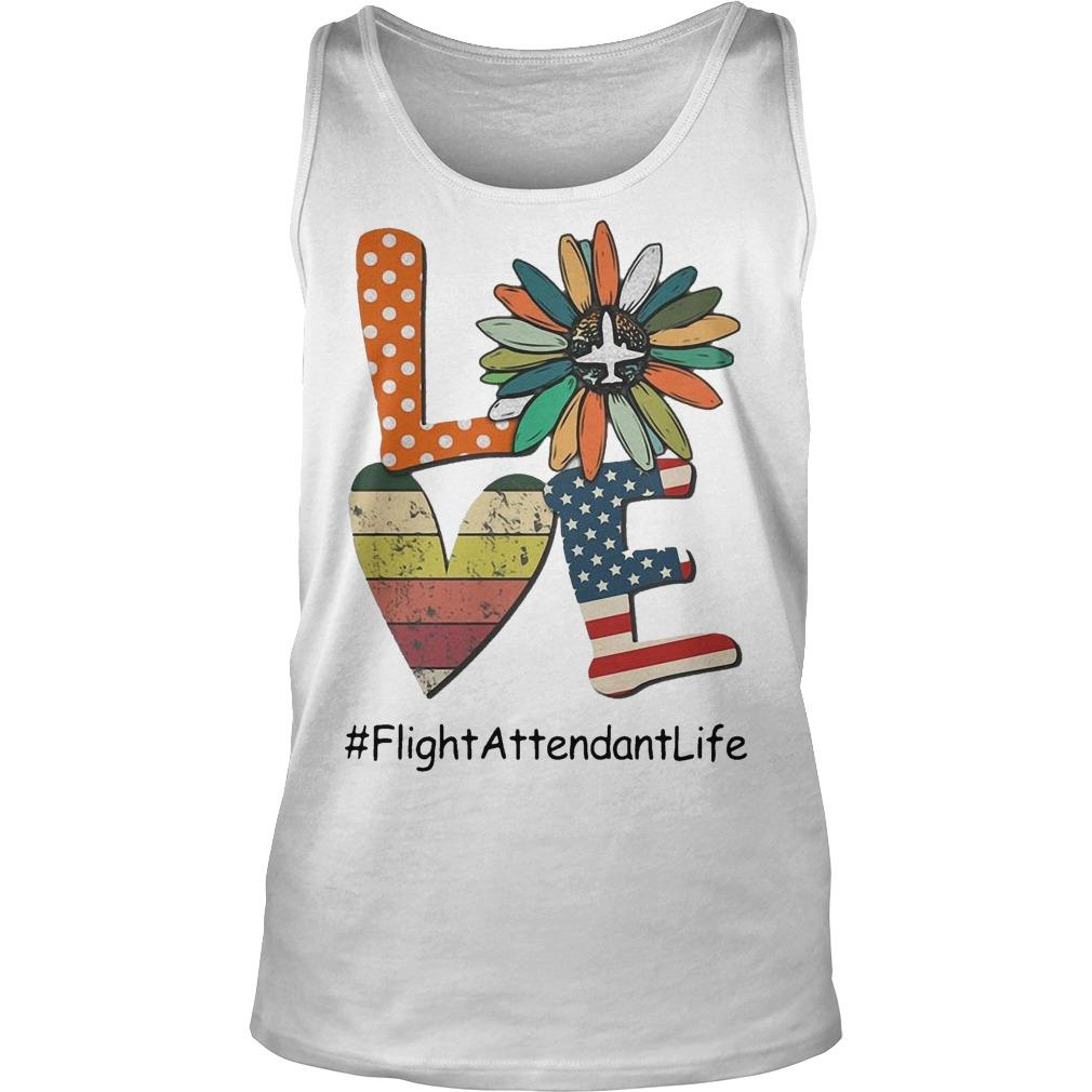 Flower Independence Day Love Flight Attendant Life Tank Top