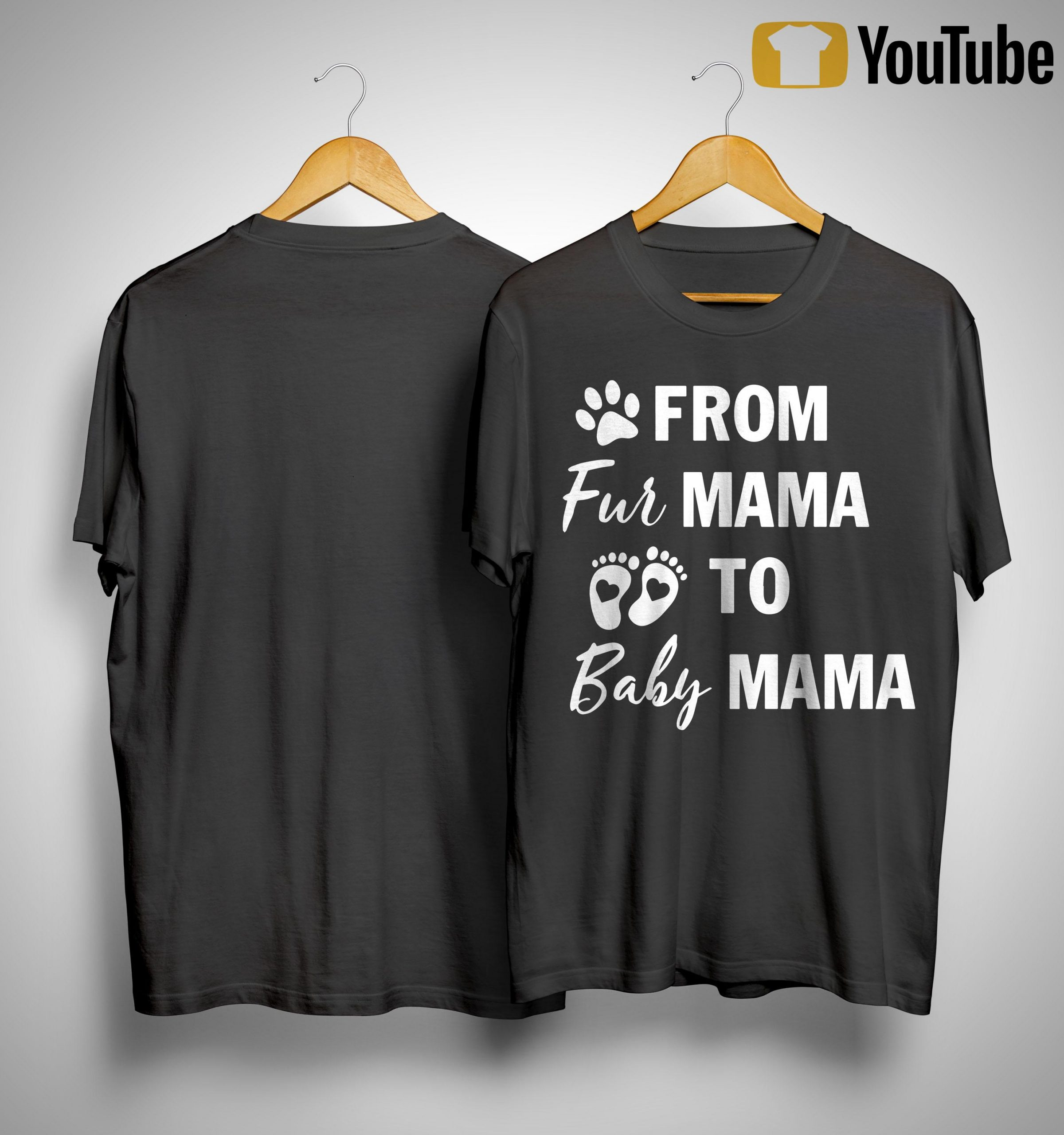 From Fur Mama To Baby Mama Shirt