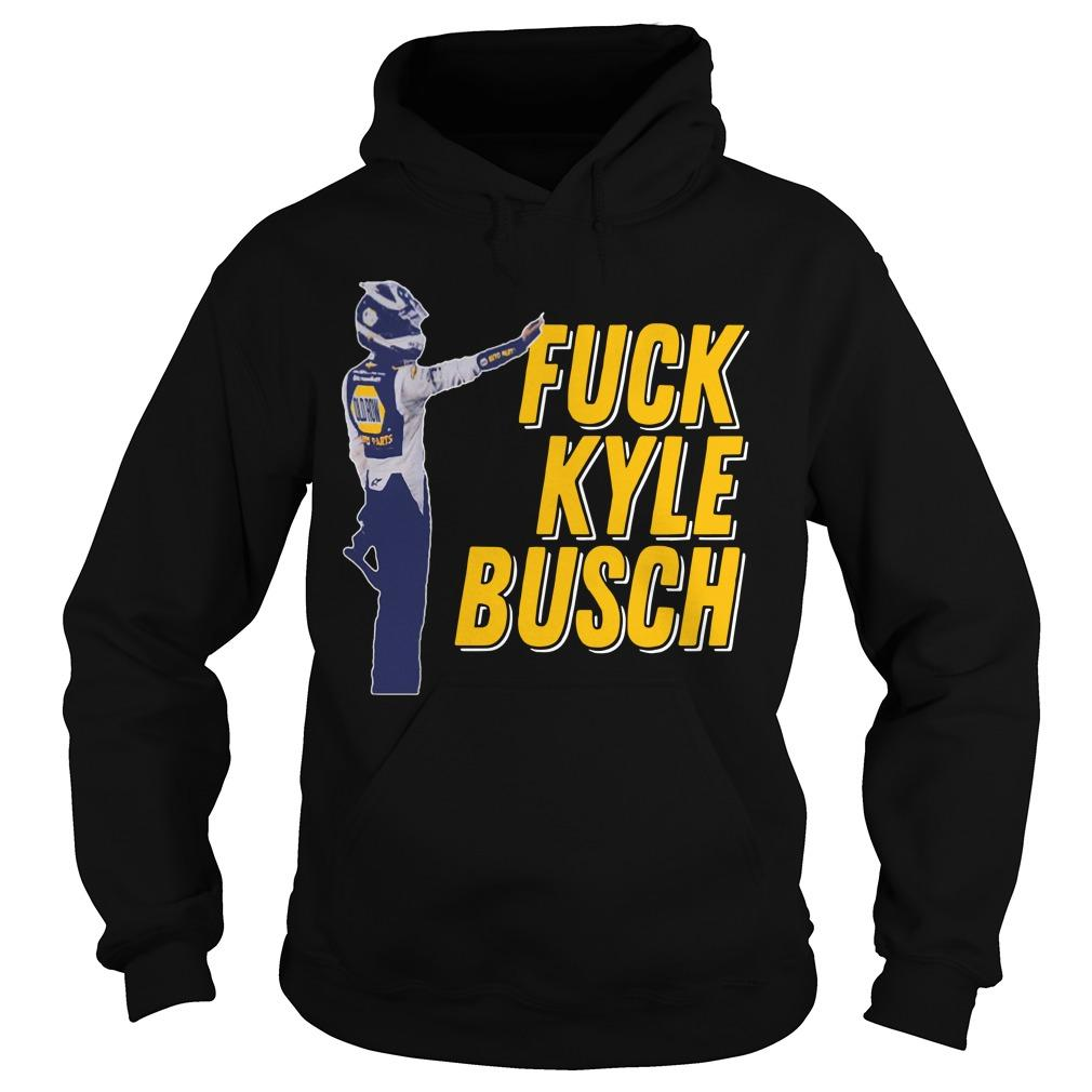 Fuck Kyle Busch Hoodie