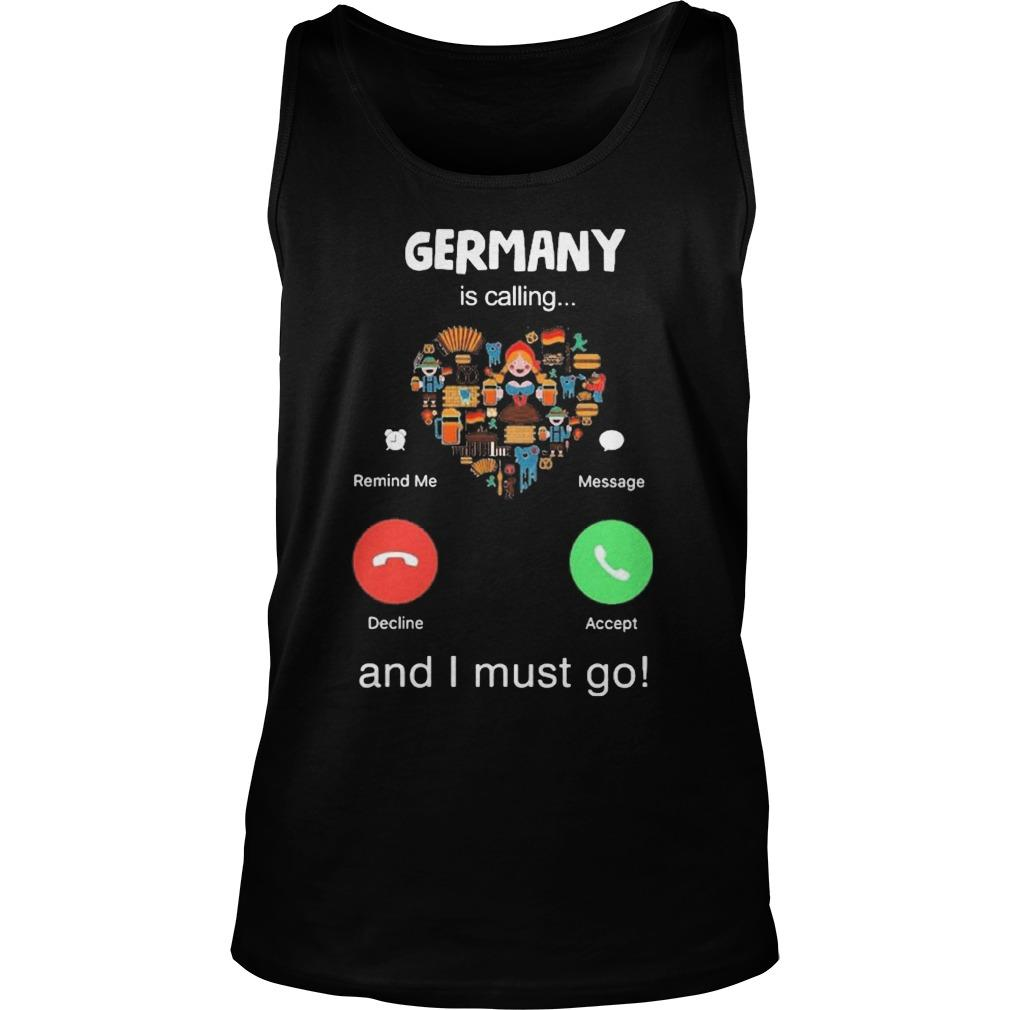 Heart Germany Is Calling And I Must Go Tank Top