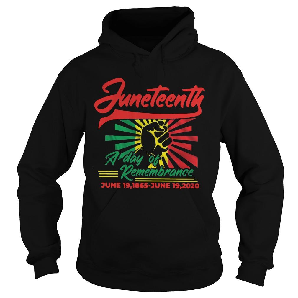 Juneteenth A Day Of Remembrance June 19 1865 June 19 2020 Hoodie