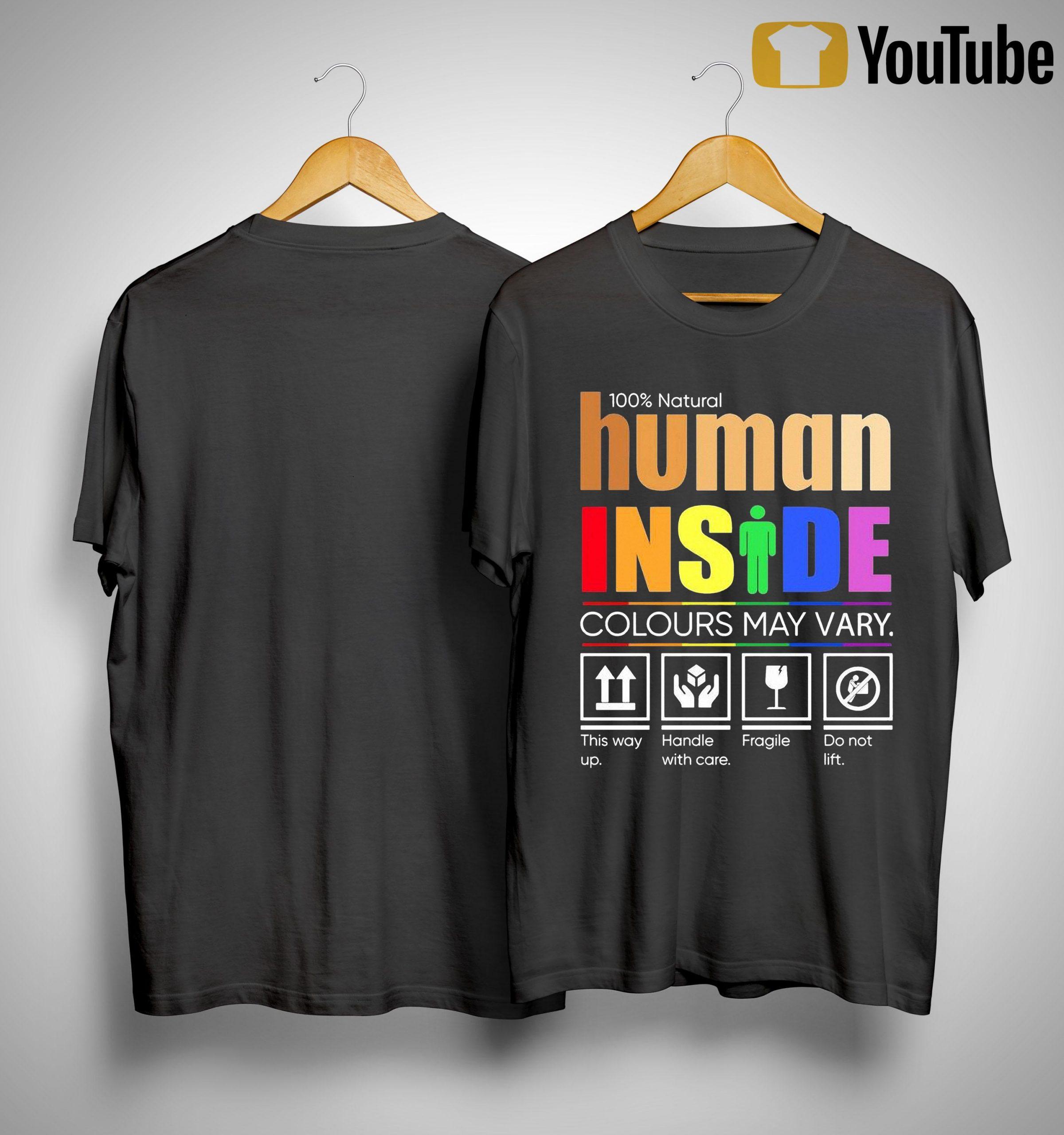 Lgbt 100% Natural Human Inside Colours May Vary This Way Up Shirt