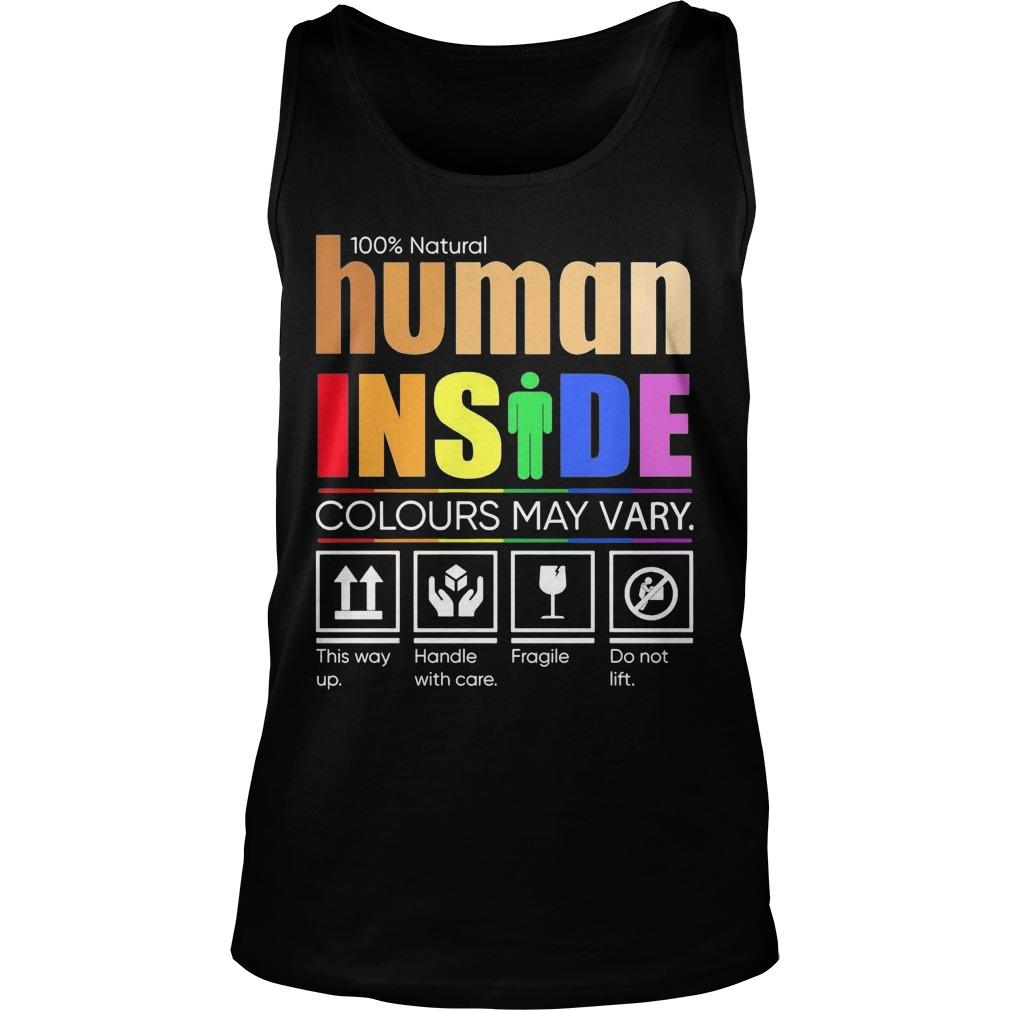 Lgbt 100% Natural Human Inside Colours May Vary This Way Up Tank Top