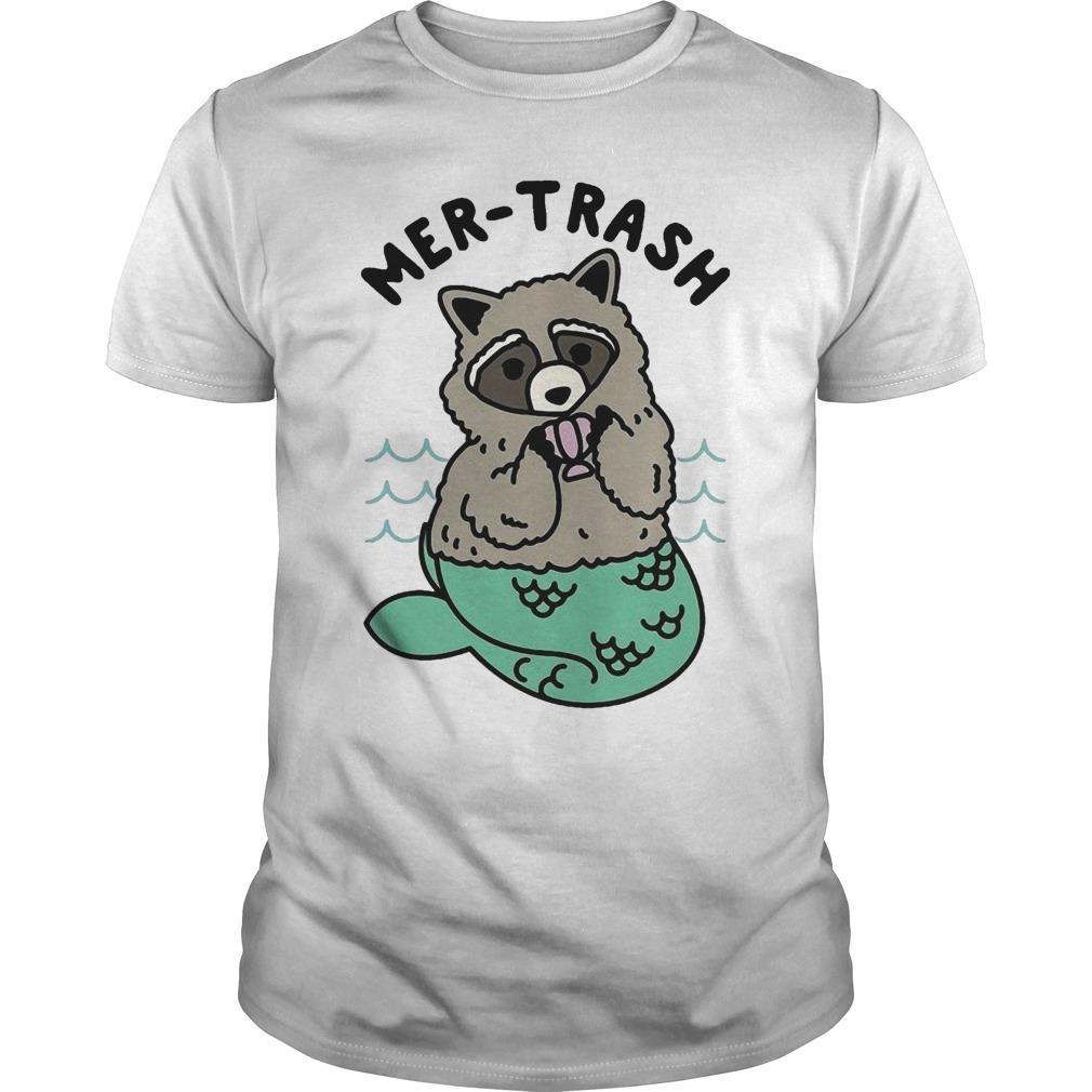 Mermaid Raccoon Mer Trash Shirt