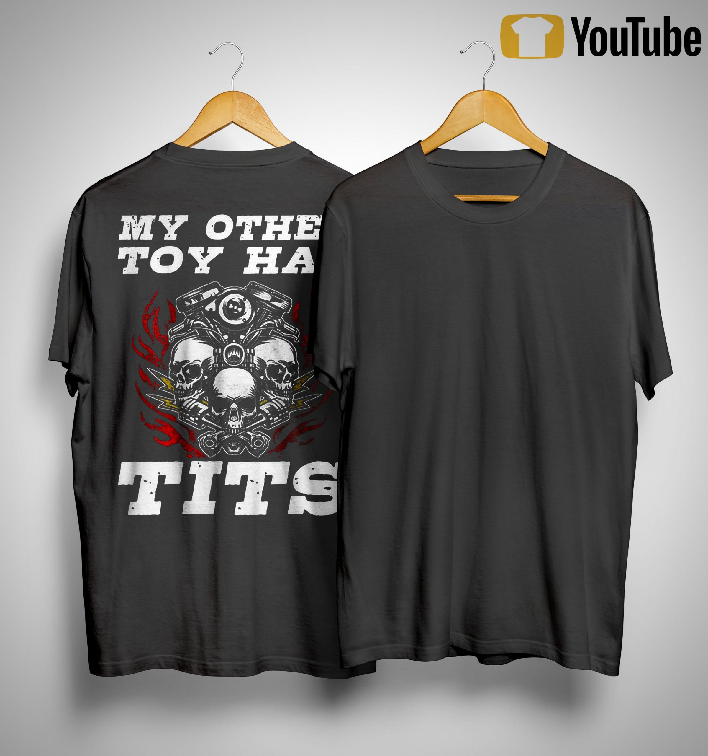 My Other Toy Has Tits Shirt