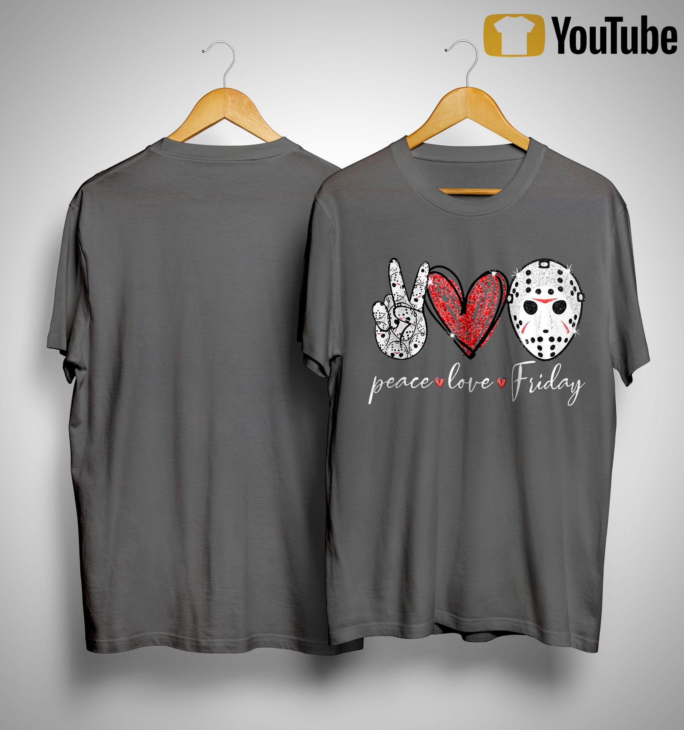 Saw Peace Love Friday Shirt