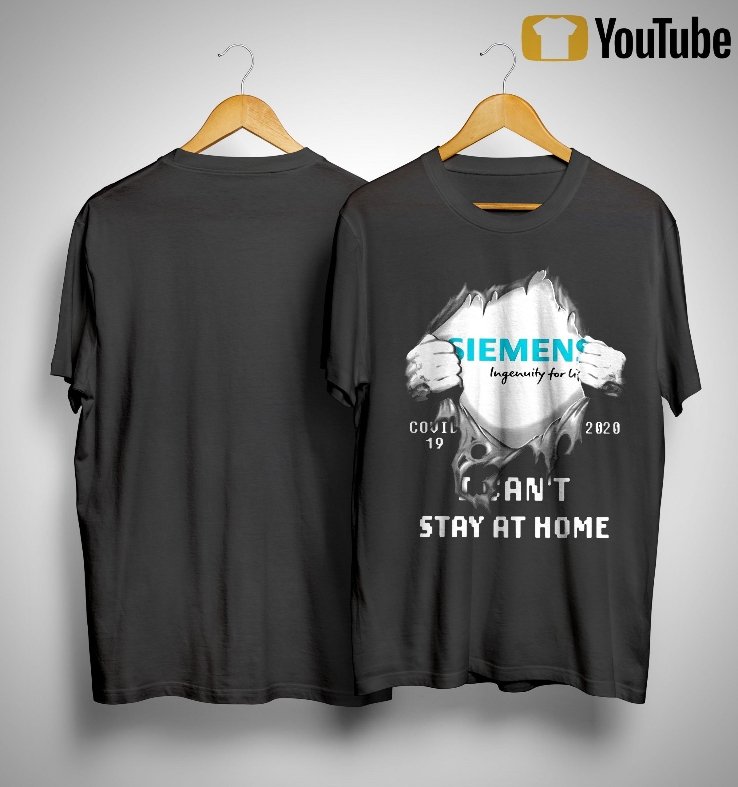 Siemens Ingenuity For Life Covid 19 2020 I Can't Stay At Home Shirt
