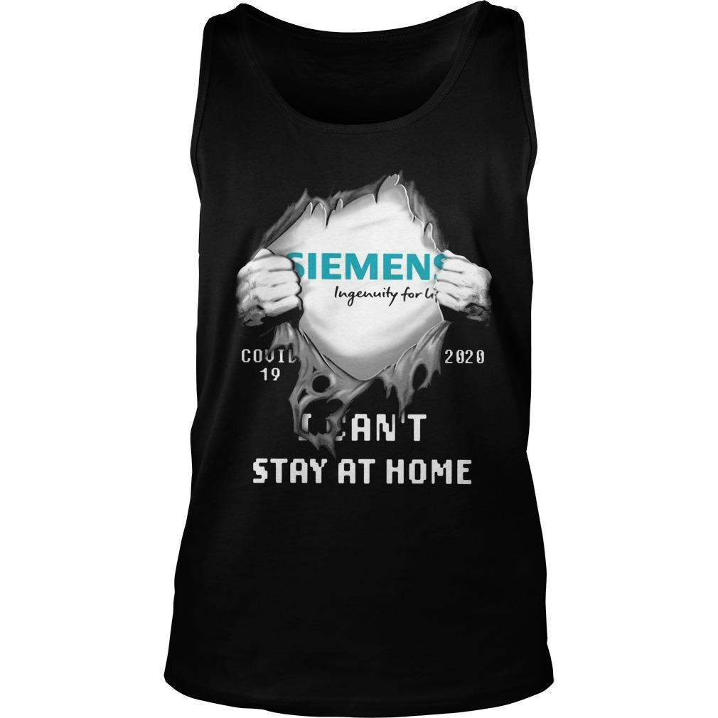 Siemens Ingenuity For Life Covid 19 2020 I Can't Stay At Home Tank Top