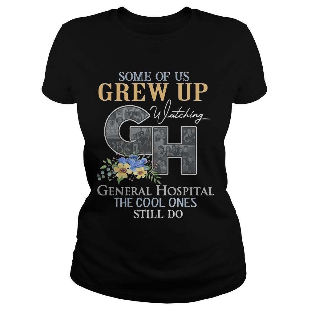 Some Of Us Grew Up Watching General Hospital The Cool Ones Still Do Longsleeve