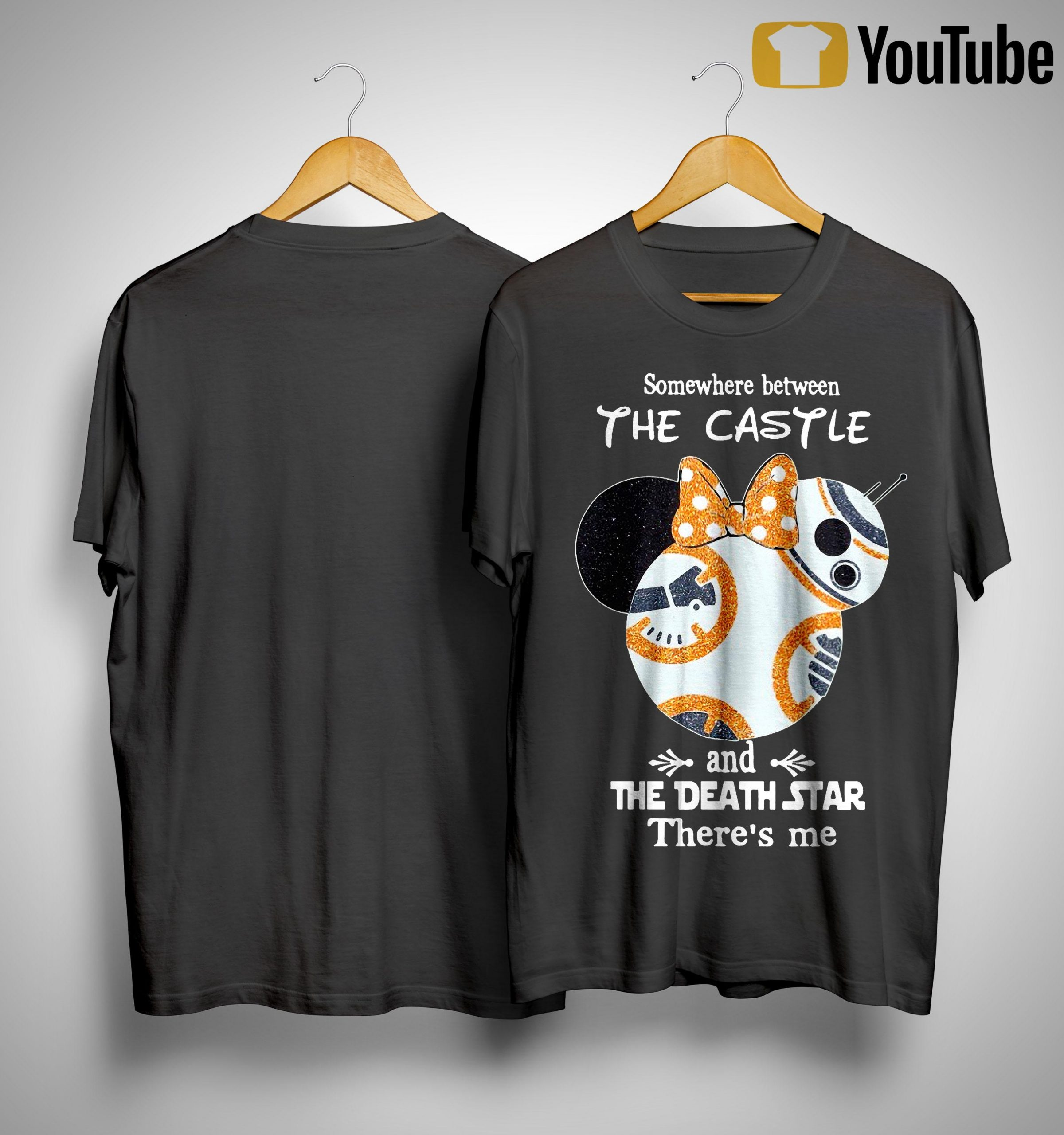 Somewhere Between The Castle And The Death Star There's Me Shirt