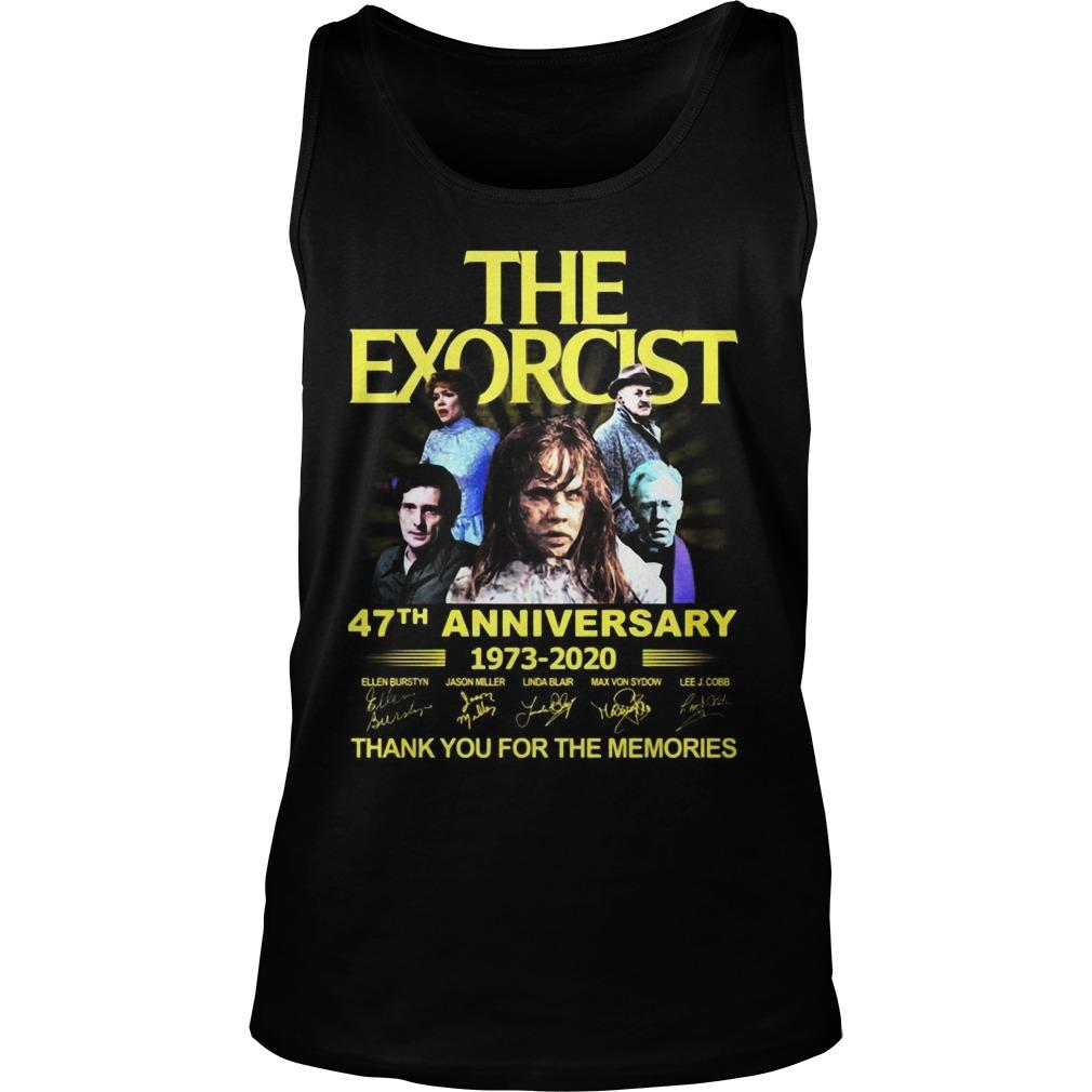 The Exorcist 47th Anniversary 1973 2020 Thank You For The Memories Tank Top