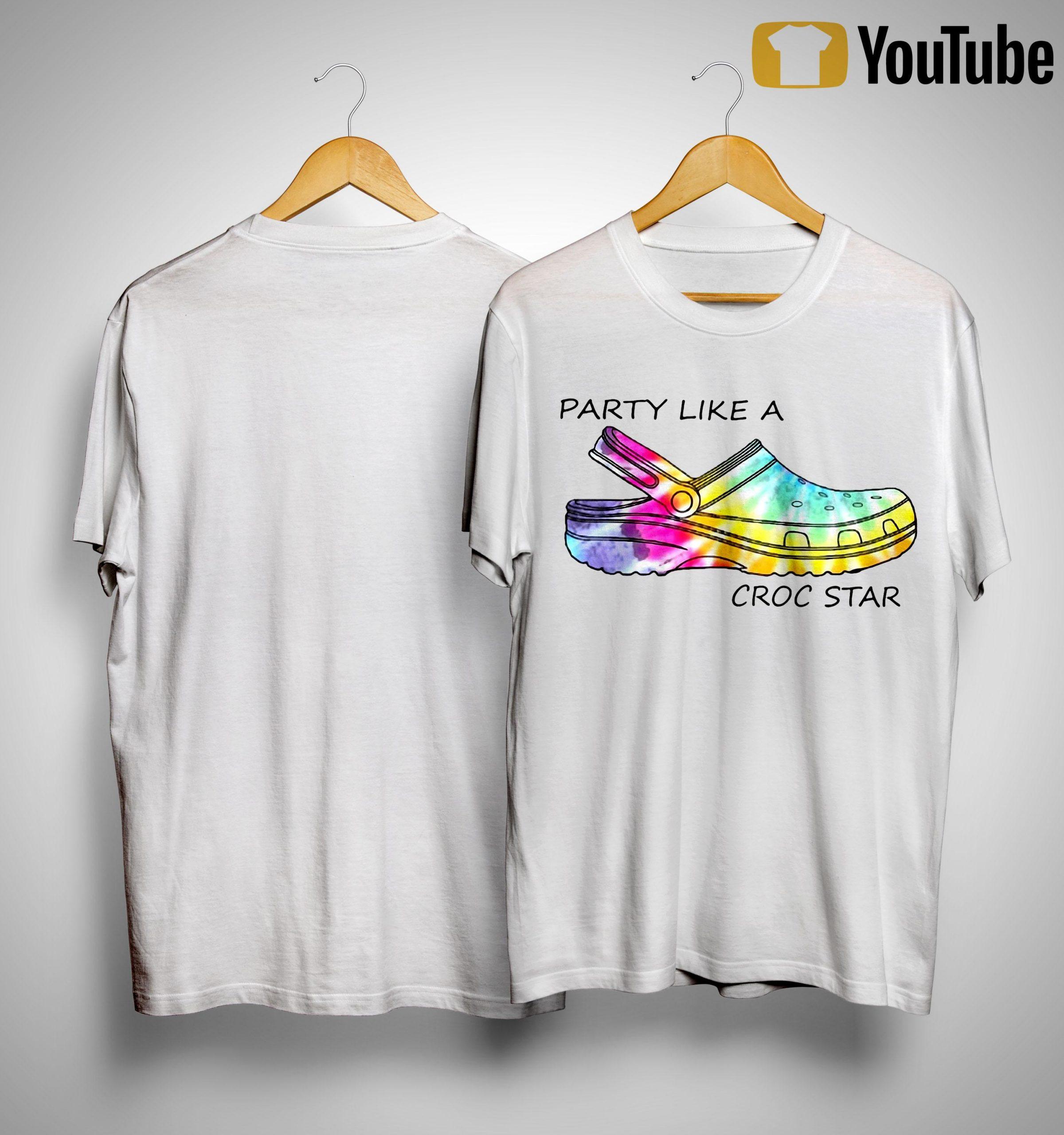 Tie Dye Party Like A Croc Star Shirt