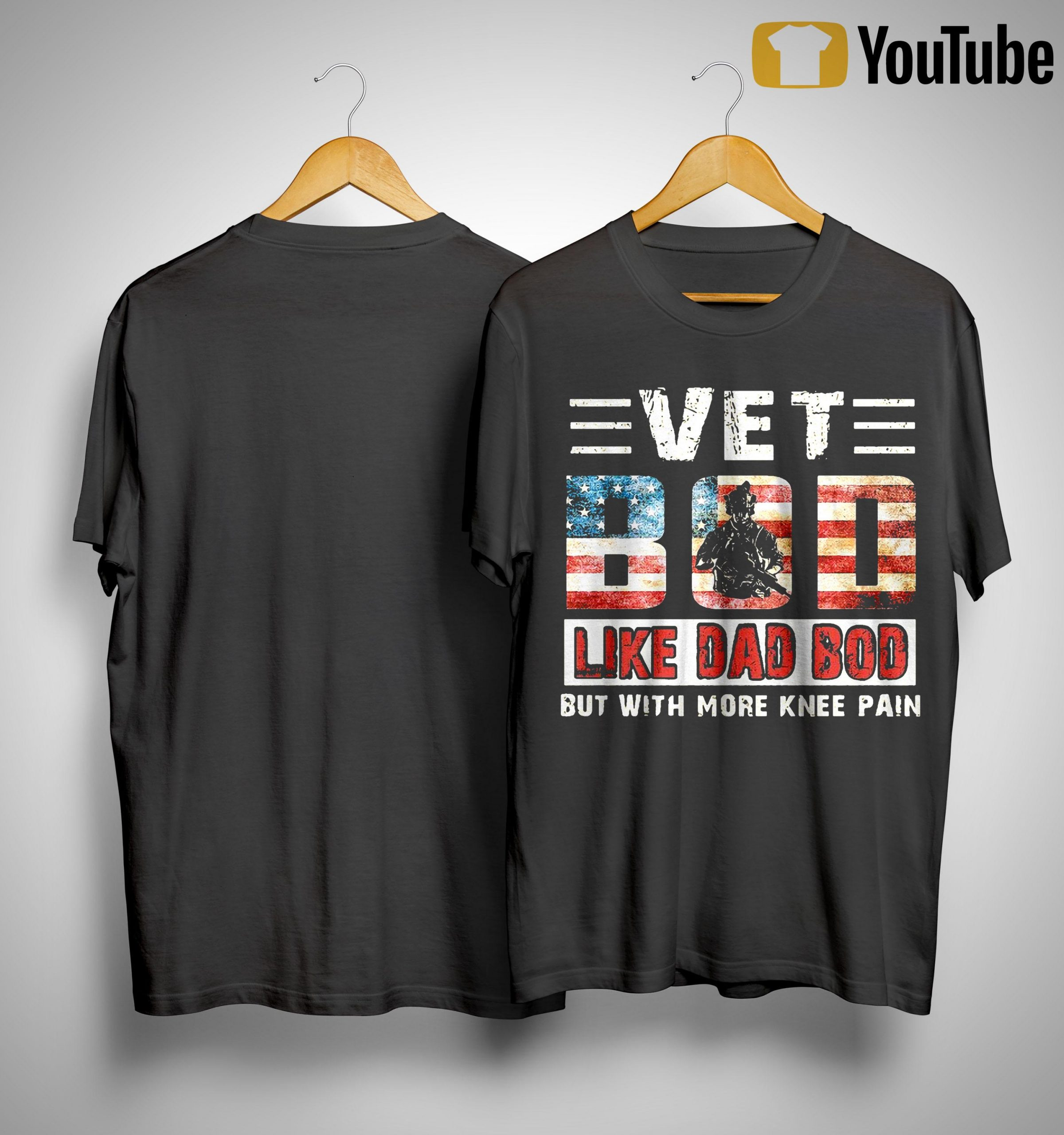 Vet Bod Like Dad Bod But With More Knee Pain Shirt