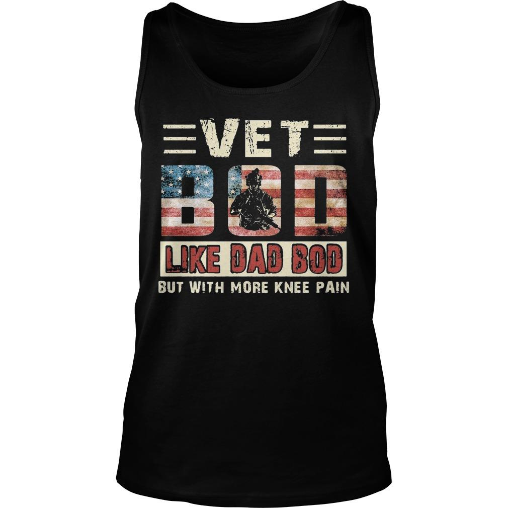 Vet Bod Like Dad Bod But With More Knee Pain Tank Top