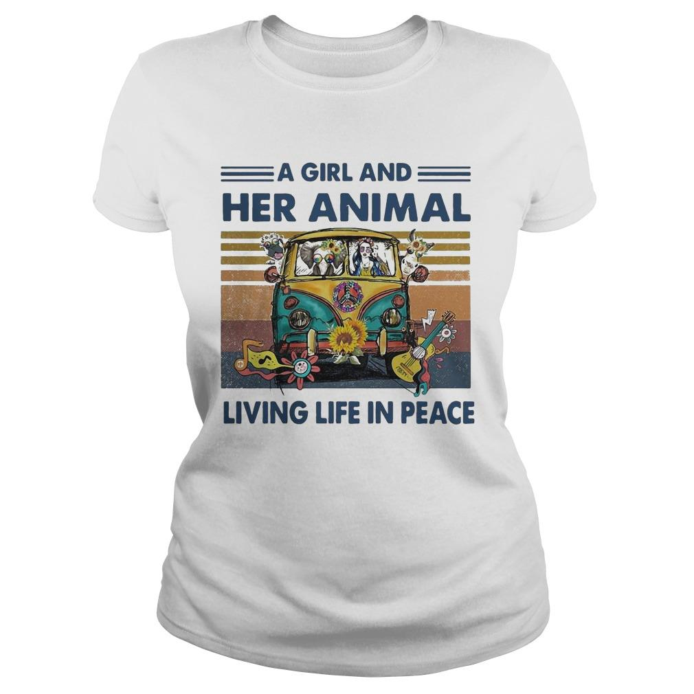 Vintage A Girl And Her Animal Living Life In Peace Longsleeve