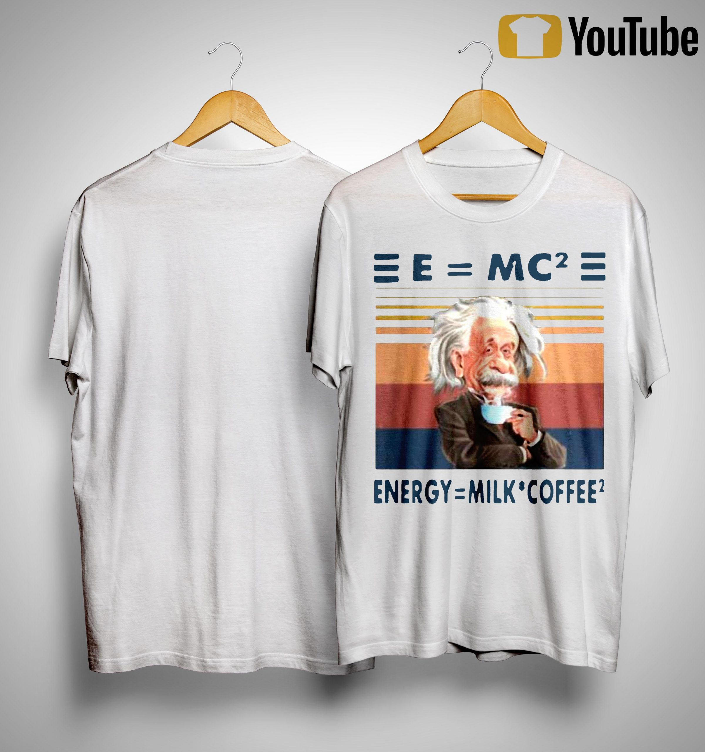 Vintage Albert Einstein E Mc2 Energy Milk Coffee Shirt