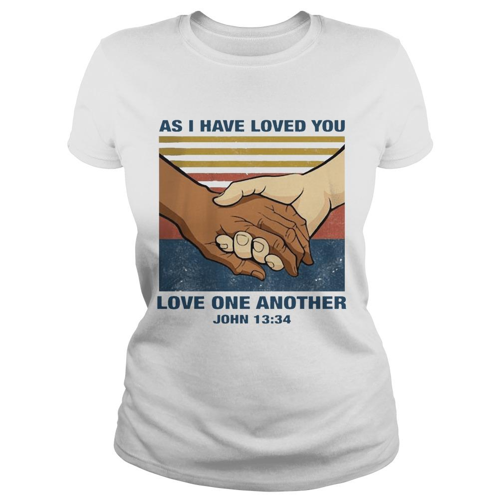 Vintage As I Have Loved You Love One Another John 13 34 Longsleeve