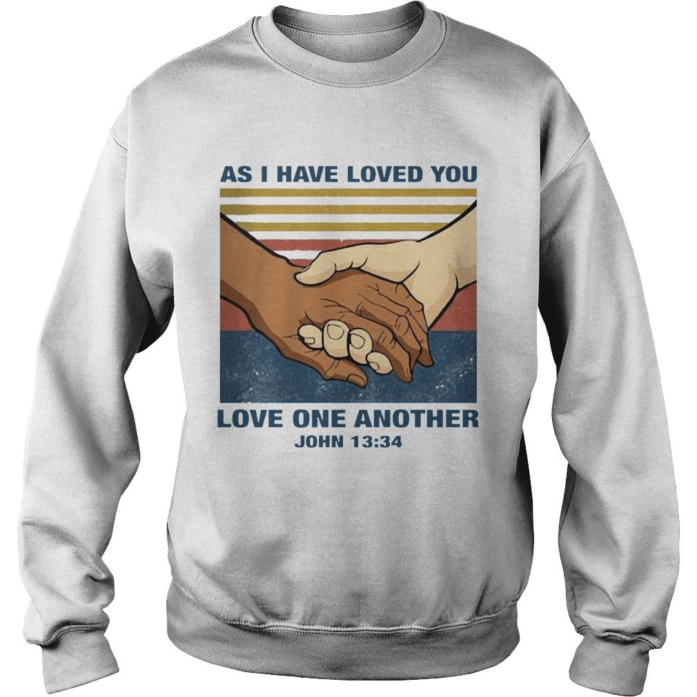Vintage As I Have Loved You Love One Another John 13 34 Sweater