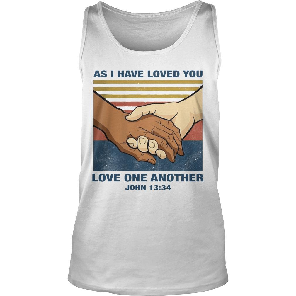 Vintage As I Have Loved You Love One Another John 13 34 Tank Top