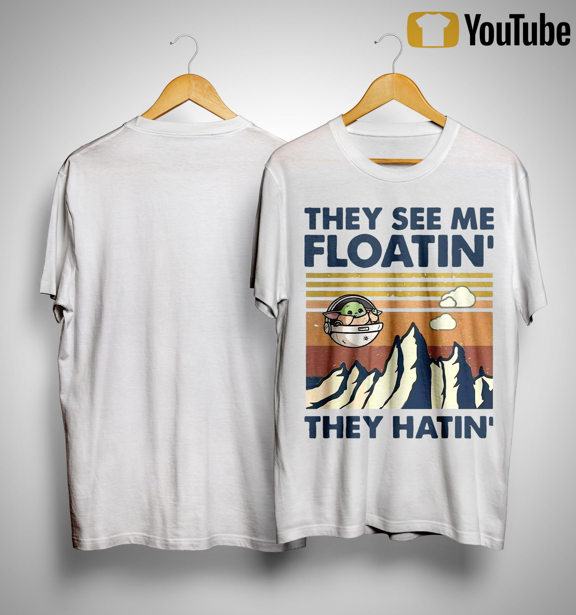 Vintage Baby Yoda They See Me Floatin' They Hatin' Shirt
