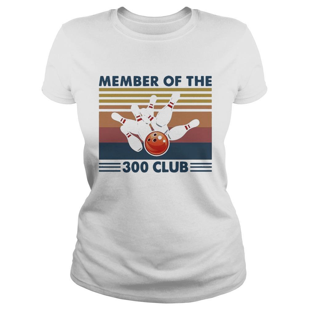 Vintage Bowling Member Of The 300 Club Longsleeve