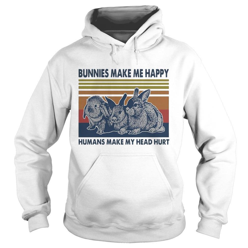 Vintage Bunnies Make Me Happy Humans Make My Head Hurt Hoodie