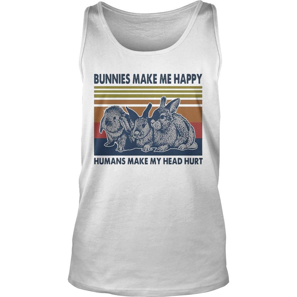 Vintage Bunnies Make Me Happy Humans Make My Head Hurt Tank Top