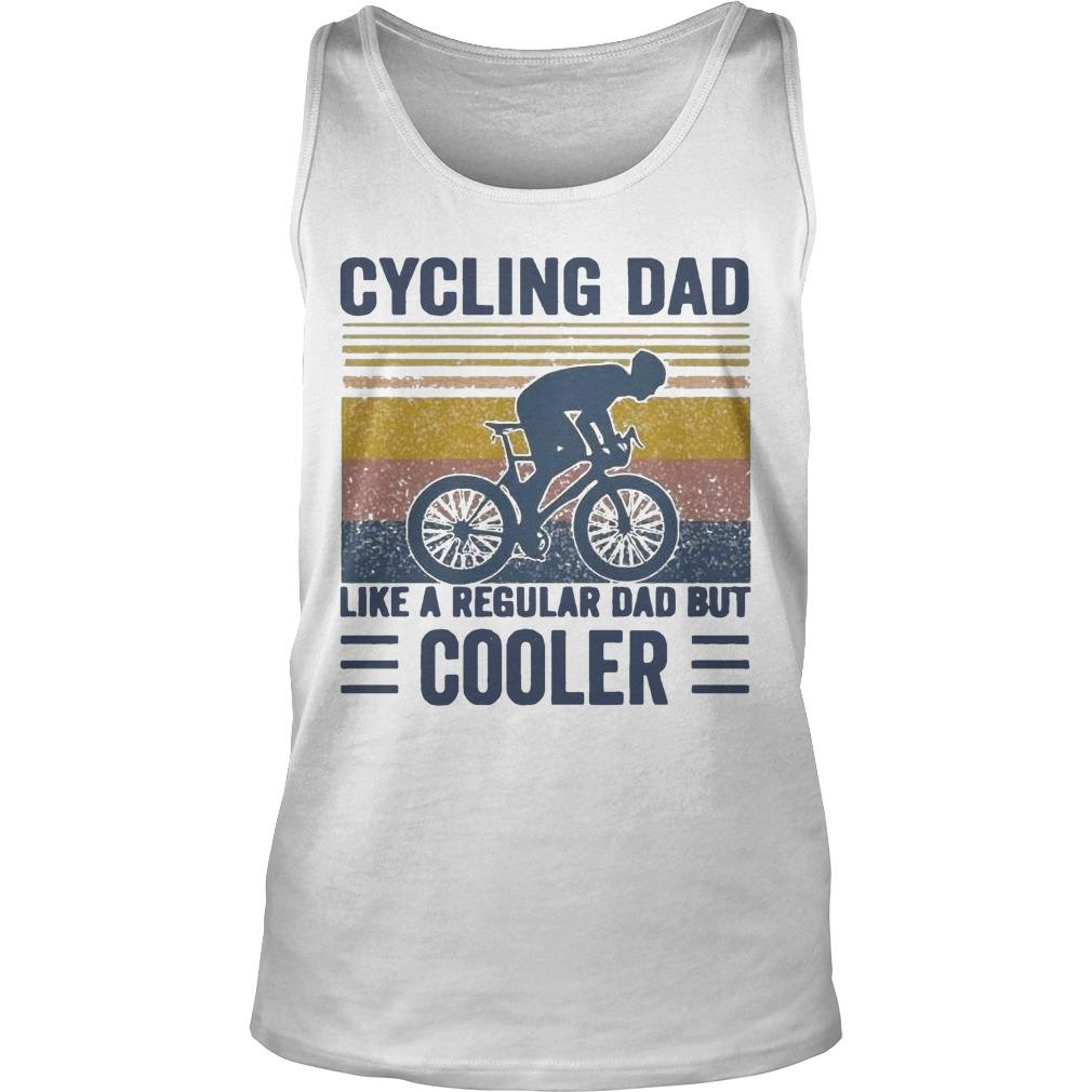 Vintage Cycling Dad Like A Regular Dad But Cooler Tank Top