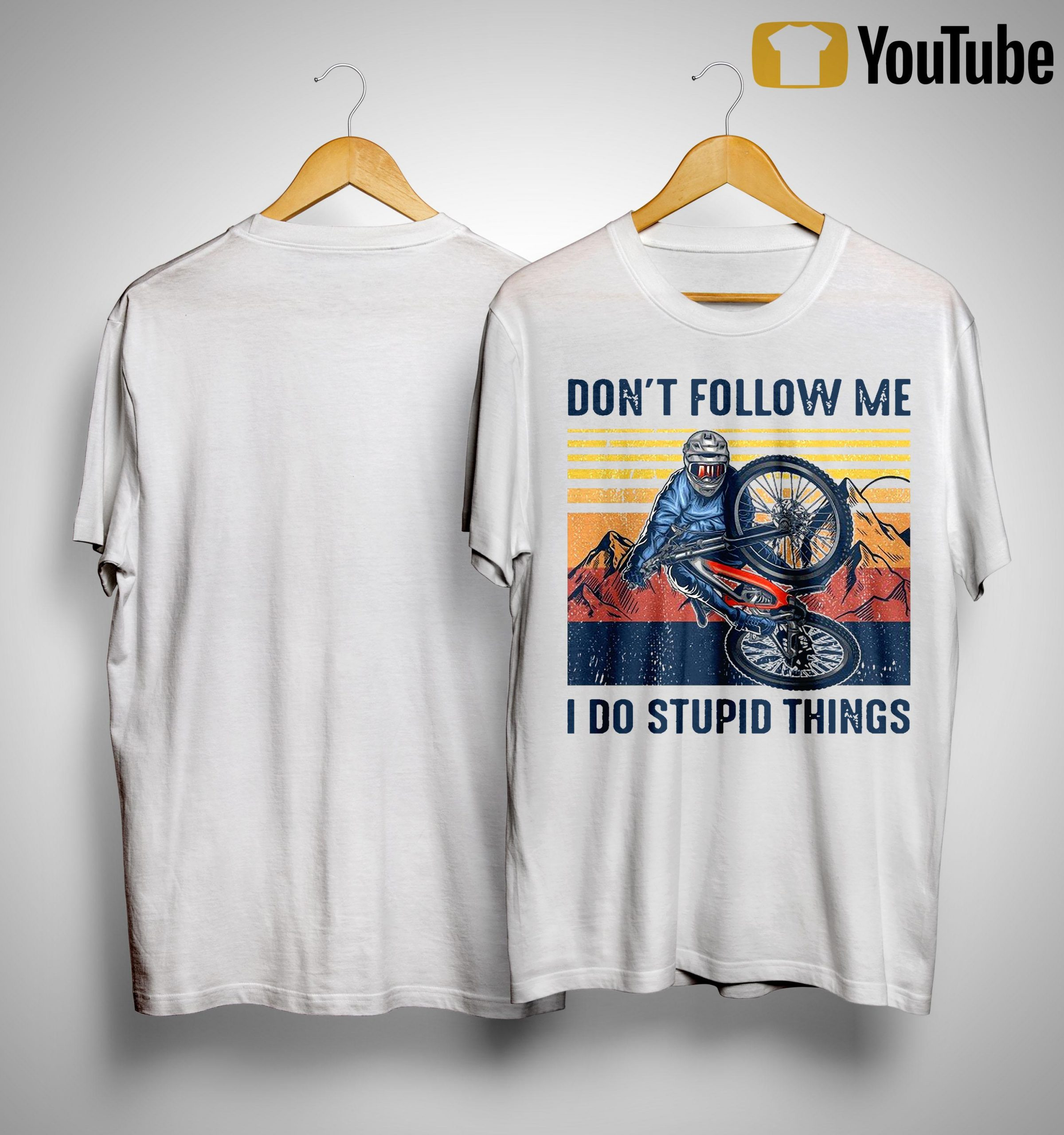 Vintage Don't Follow Me I Do Stupid Things Shirt