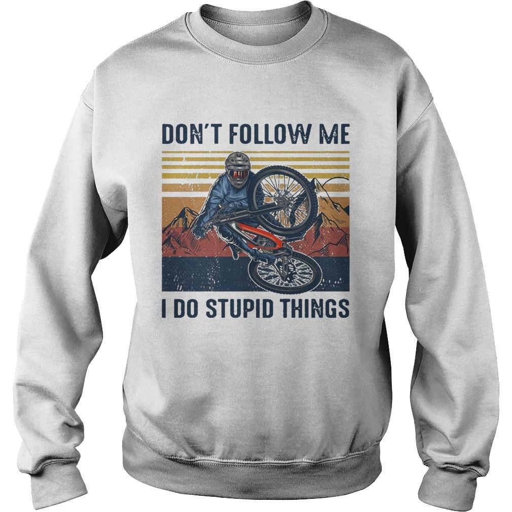 Vintage Don't Follow Me I Do Stupid Things Sweater