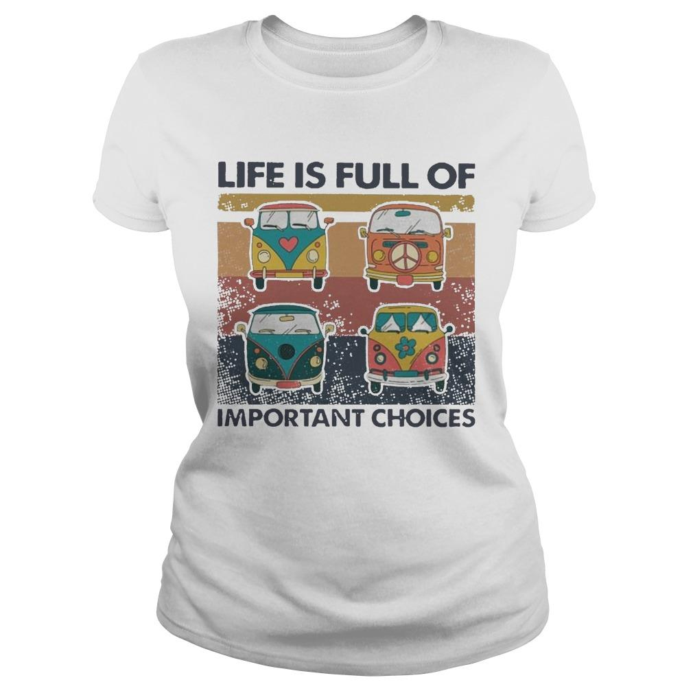 Vintage Hippie Bus Life Is Full Of Important Choices Longsleeve
