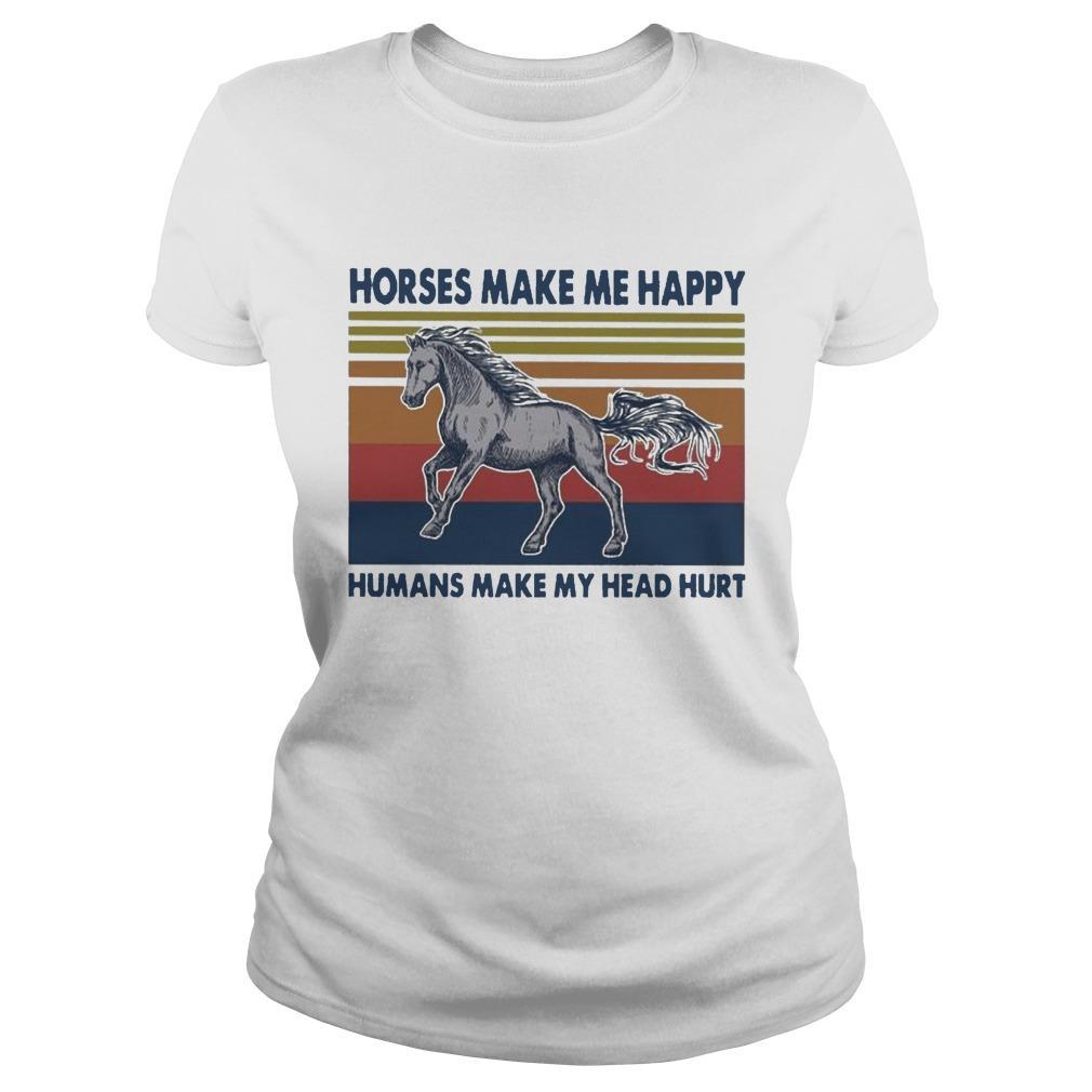 Vintage Horses Make Me Happy Humans Make My Head Hurt Longsleeve
