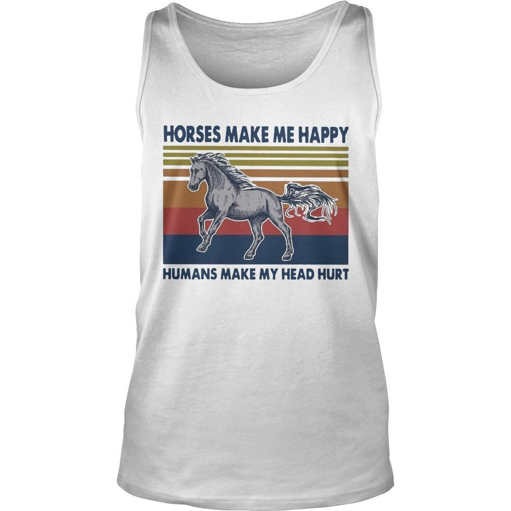 Vintage Horses Make Me Happy Humans Make My Head Hurt Tank Top