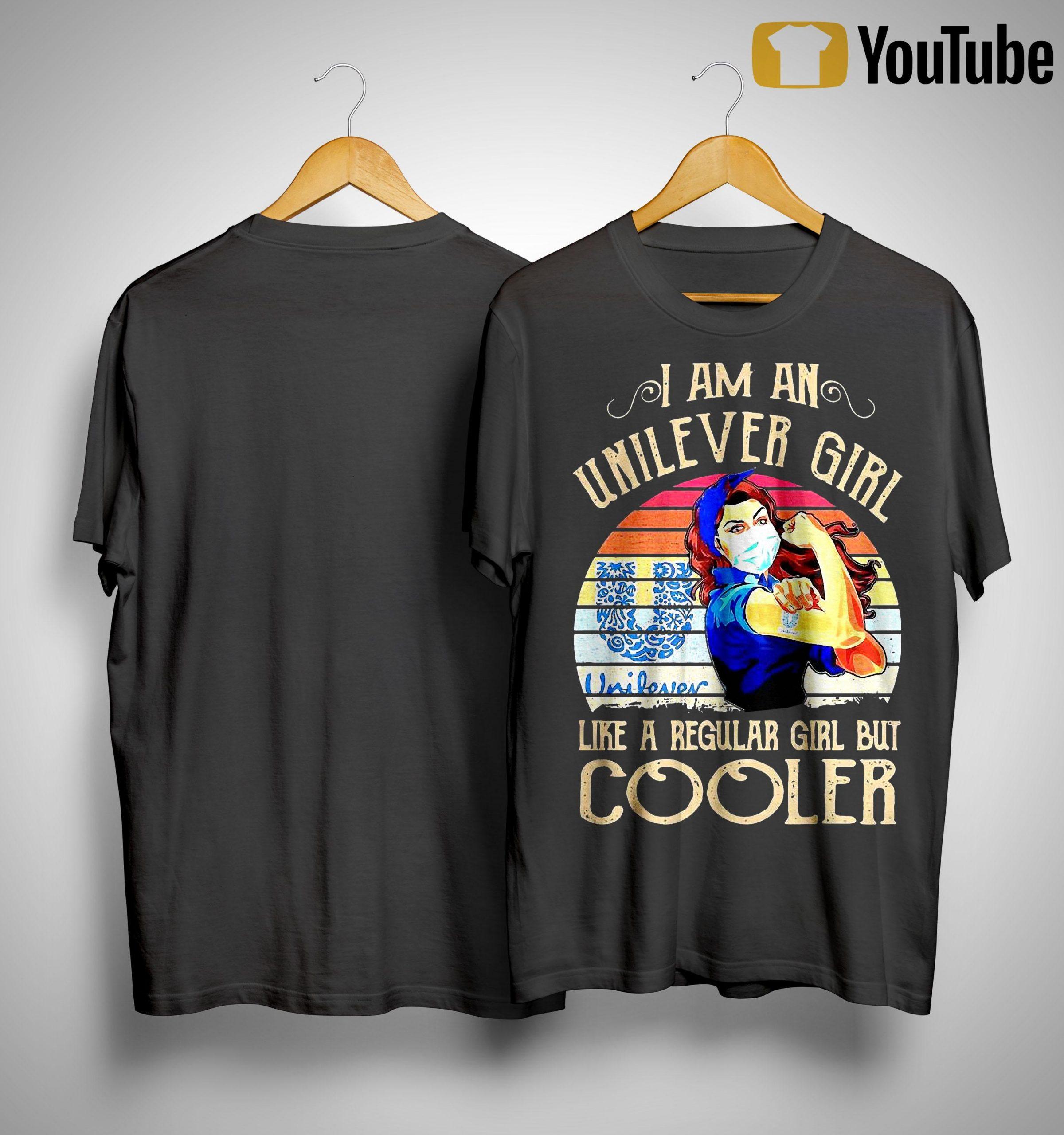 Vintage I Am An Unilever Girl Like A Regular Girl But Cooler Shirt