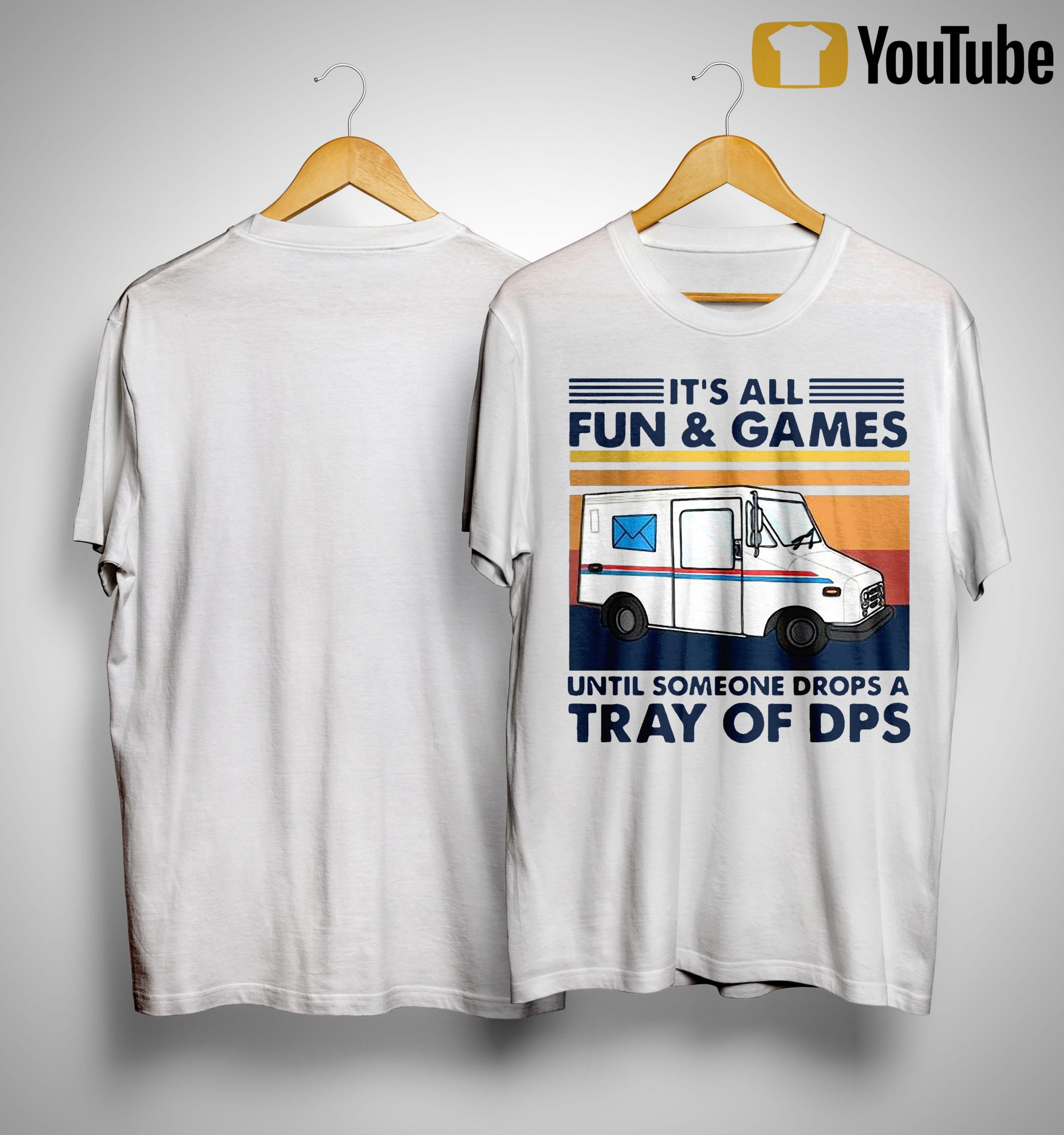 Vintage It's All Fun And Games Until Someone Drops A Tray Of Dps Shirt