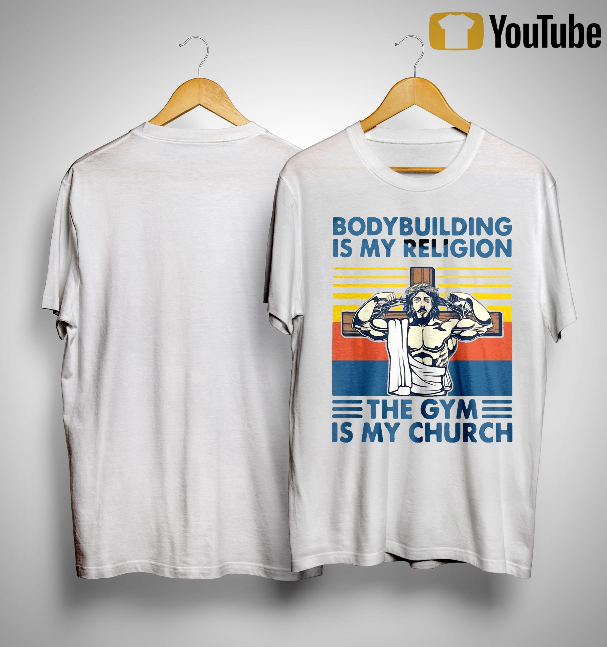 Vintage Jesus Bodybuilding Is My Religion The Gym Is My Church Shirt