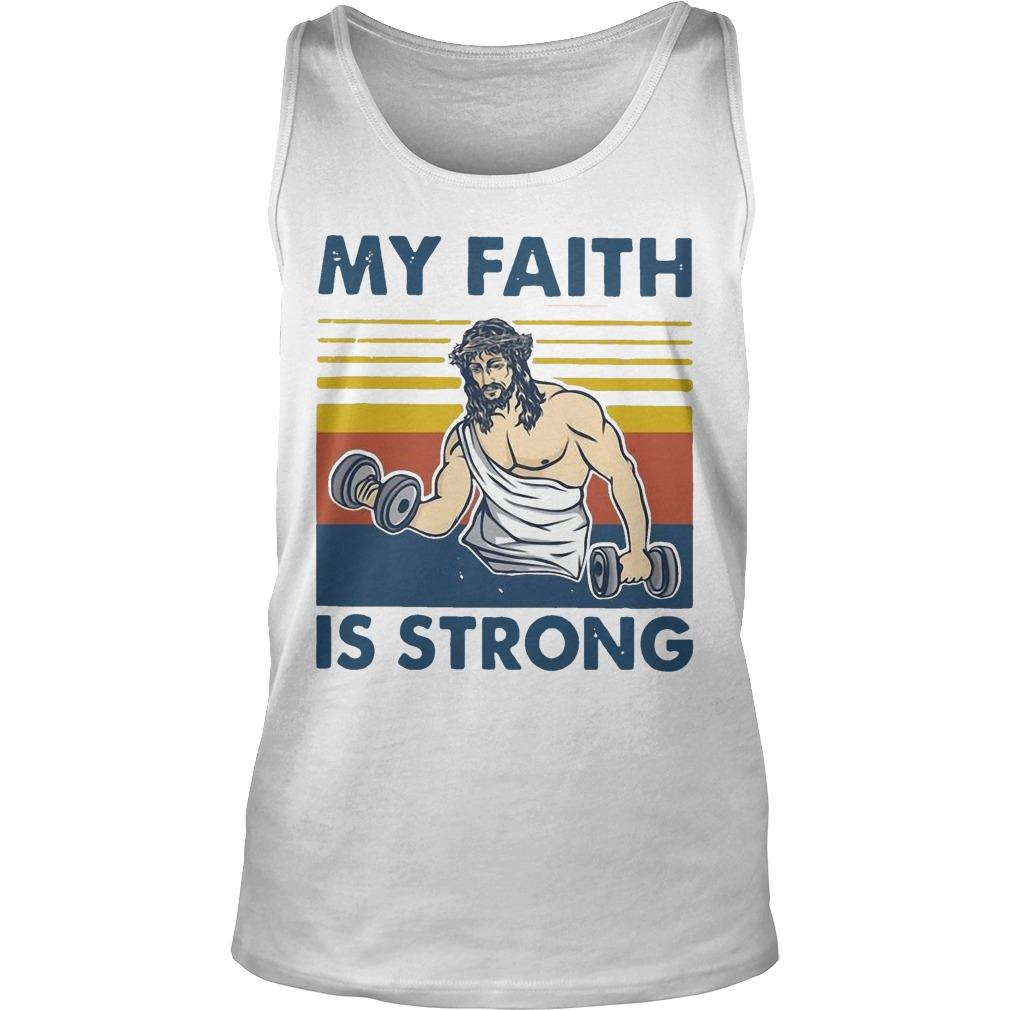 Vintage Jesus My Faith Is Strong Tank Top