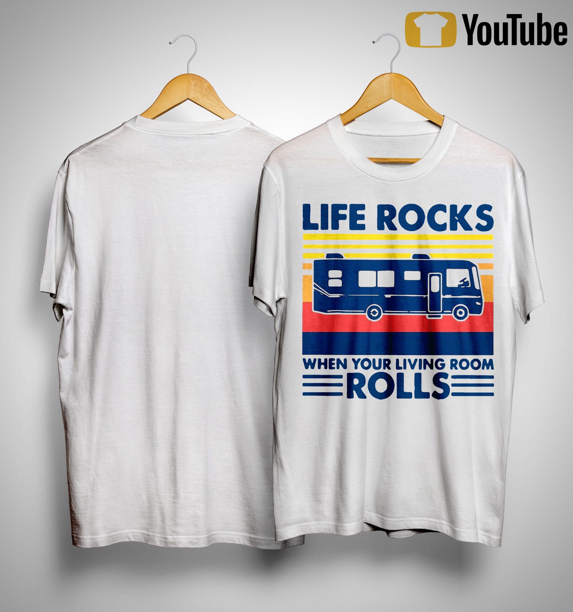 Vintage Life Rocks When Your Living Room Rolls Shirt