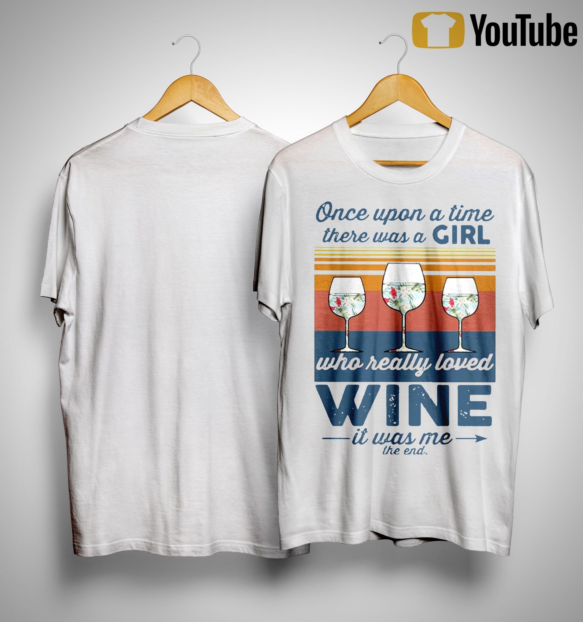 Vintage Once Upon A Time There Was A Girl Who Really Loved Wine Shirt