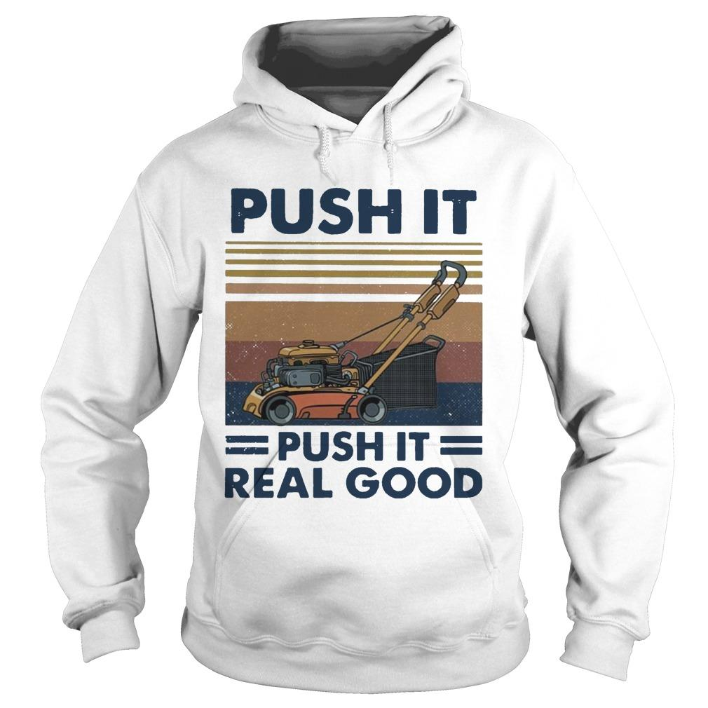 Vintage Push It Push It Real Good Hoodie