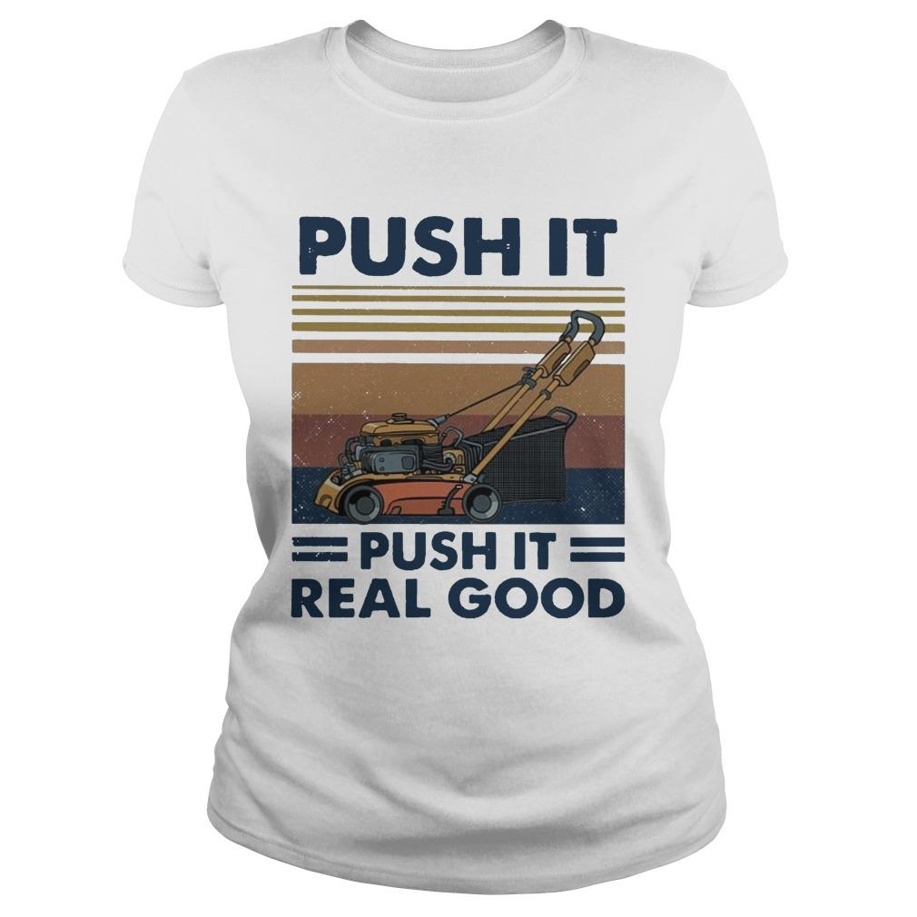 Vintage Push It Push It Real Good Longsleeve