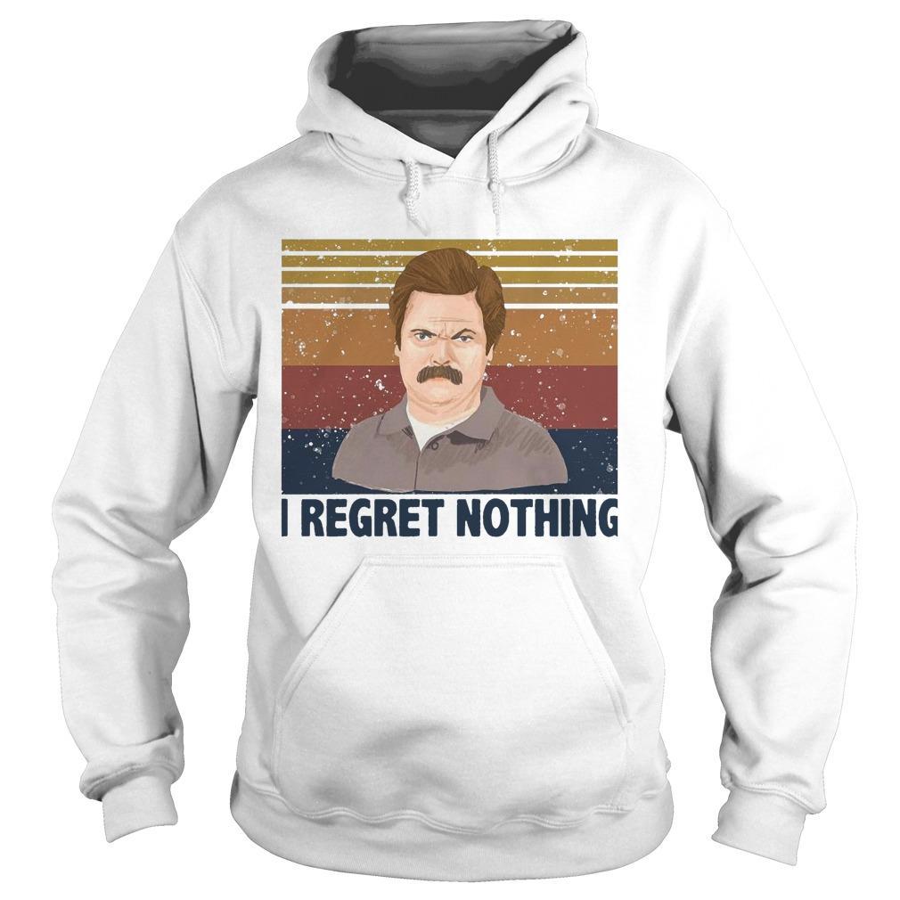 Vintage Ron Swanson I Regret Nothing Hoodie