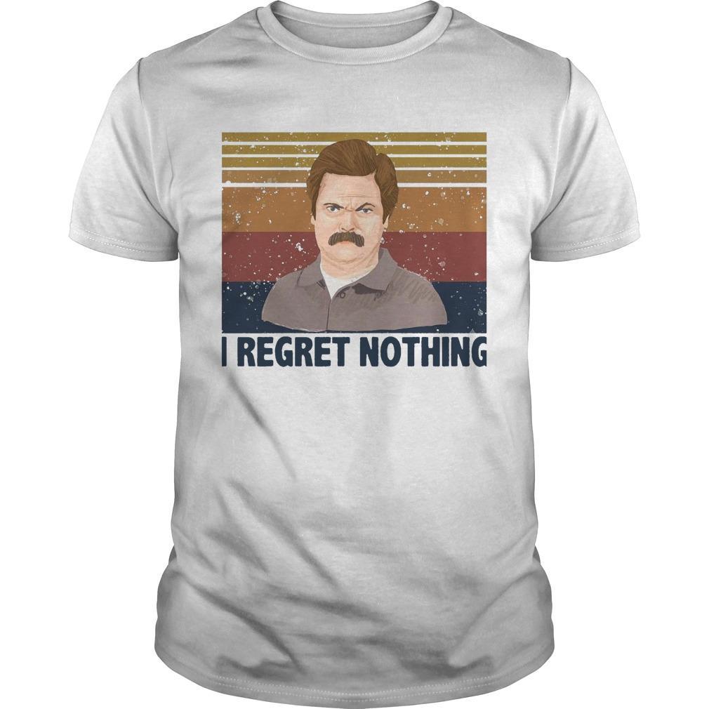 Vintage Ron Swanson I Regret Nothing Shirt