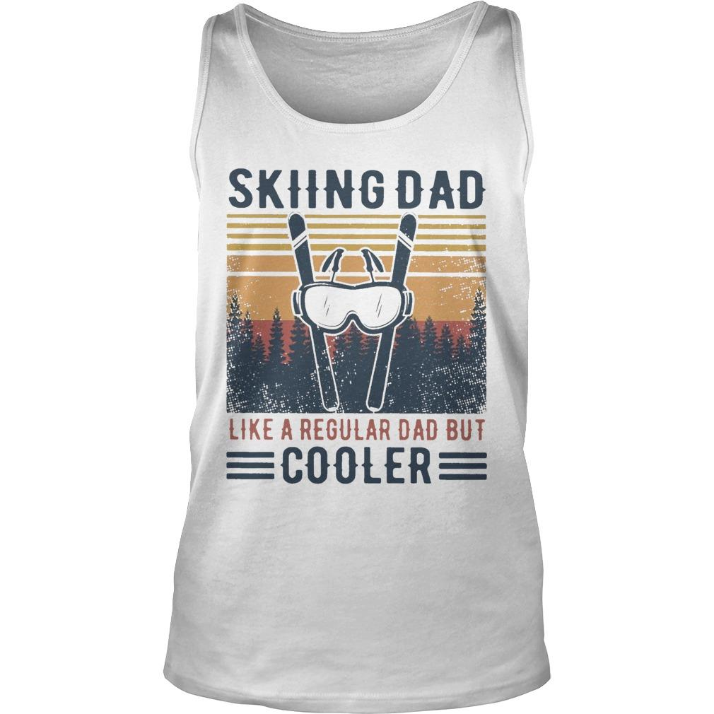Vintage Skiing Dad Like A Regular Dad But Cooler Tank Top