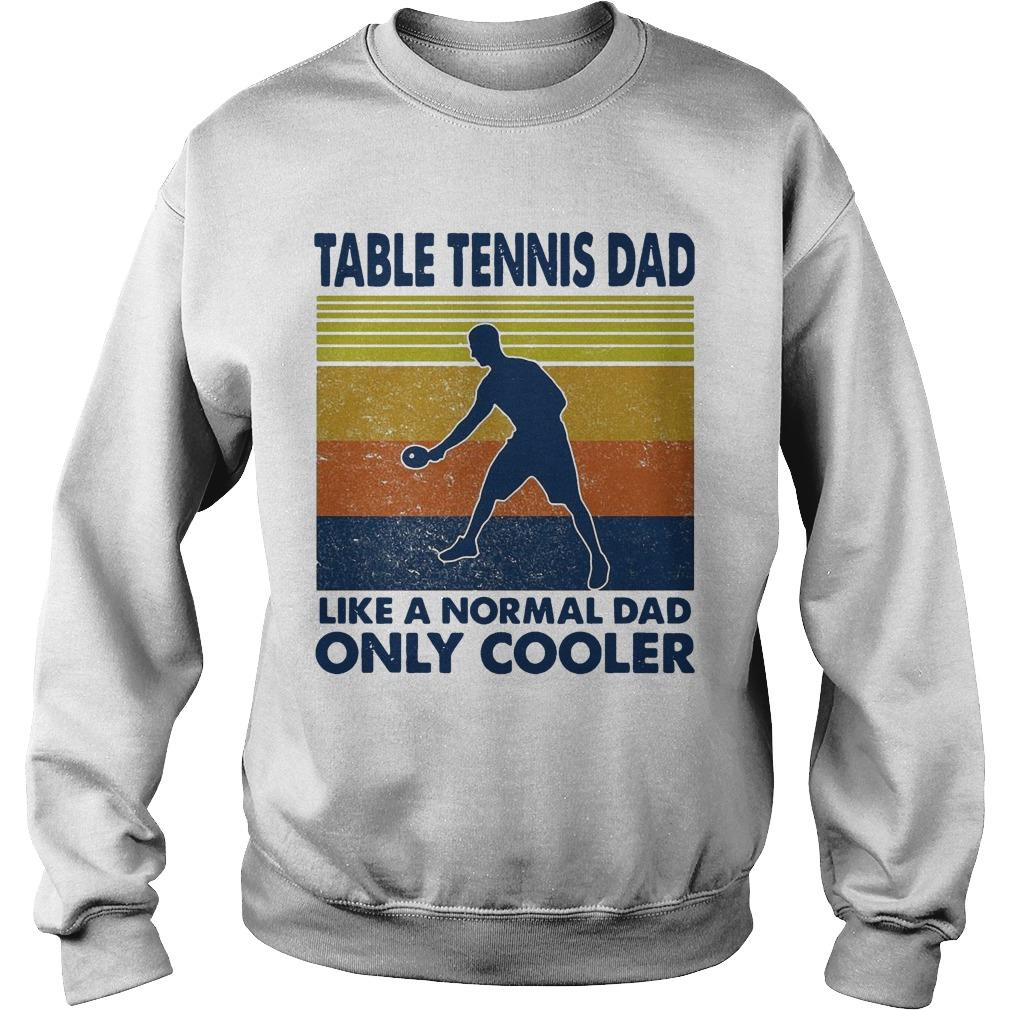 Vintage Table Tennis Dad Like A Normal Dad Only Cooler Sweater