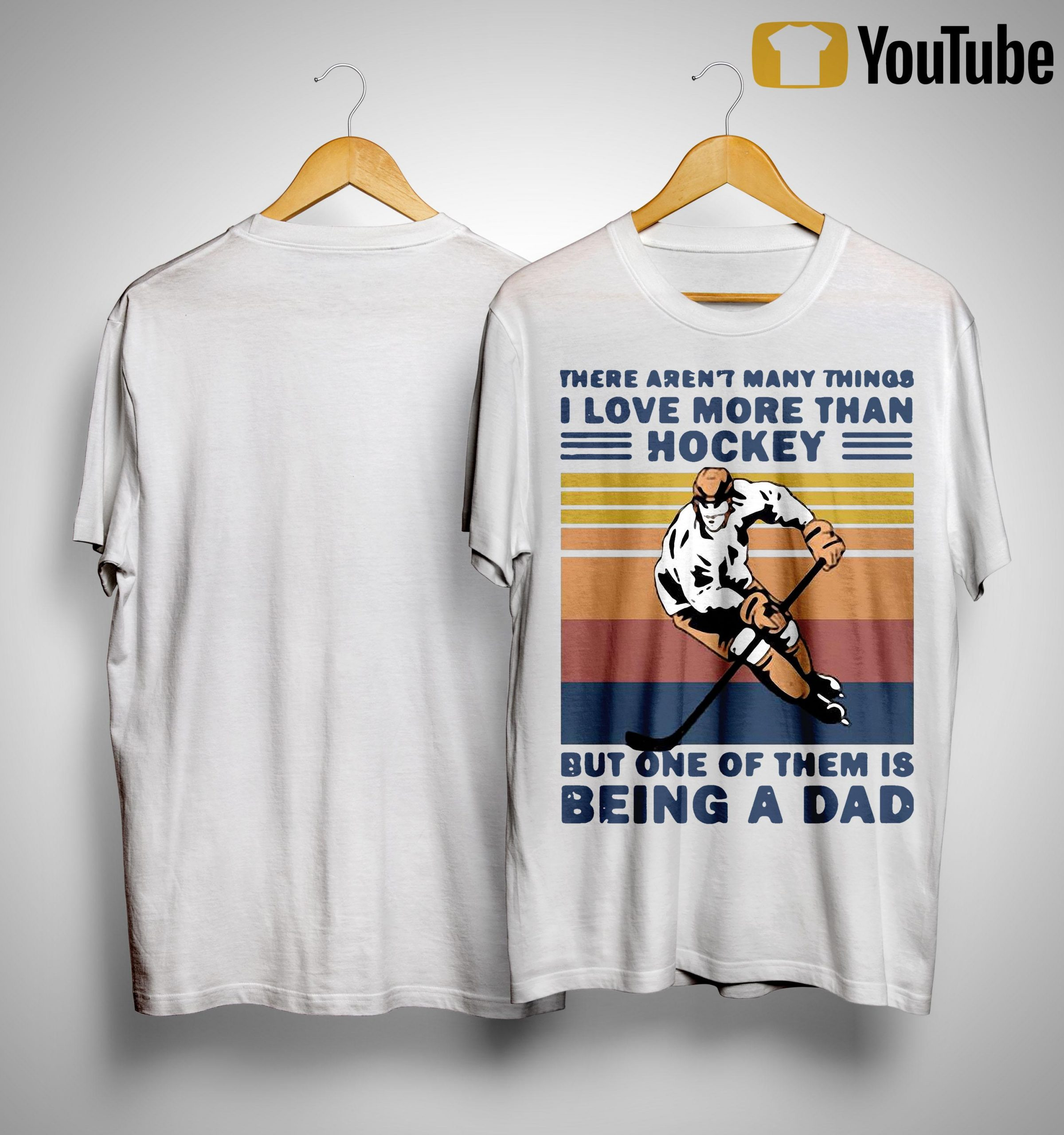 Vintage There Aren't Many Things I Love More Than Hockey Being A Dad Shirt