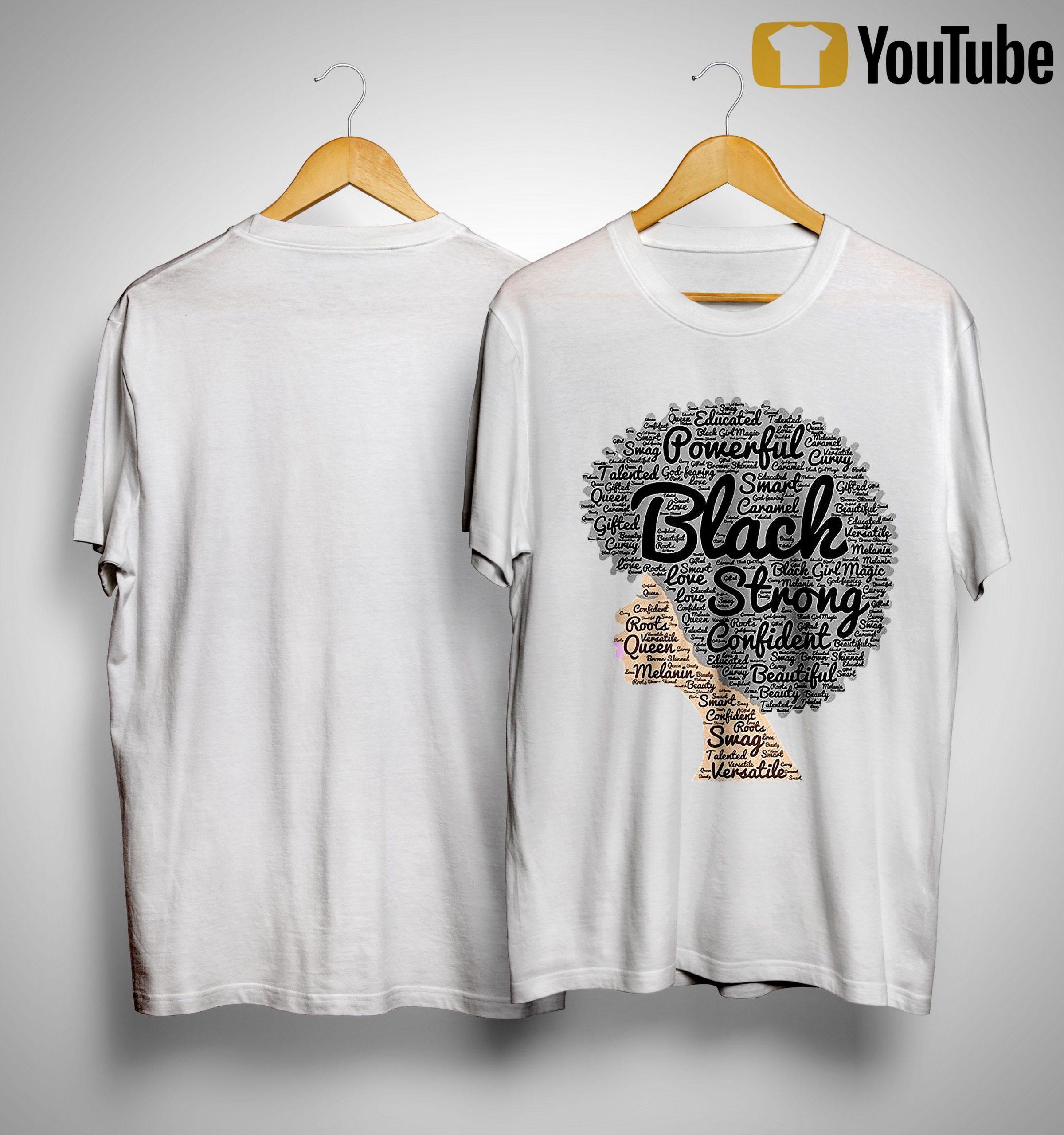 Woman Powerful Black Strong Confident Beautiful Shirt