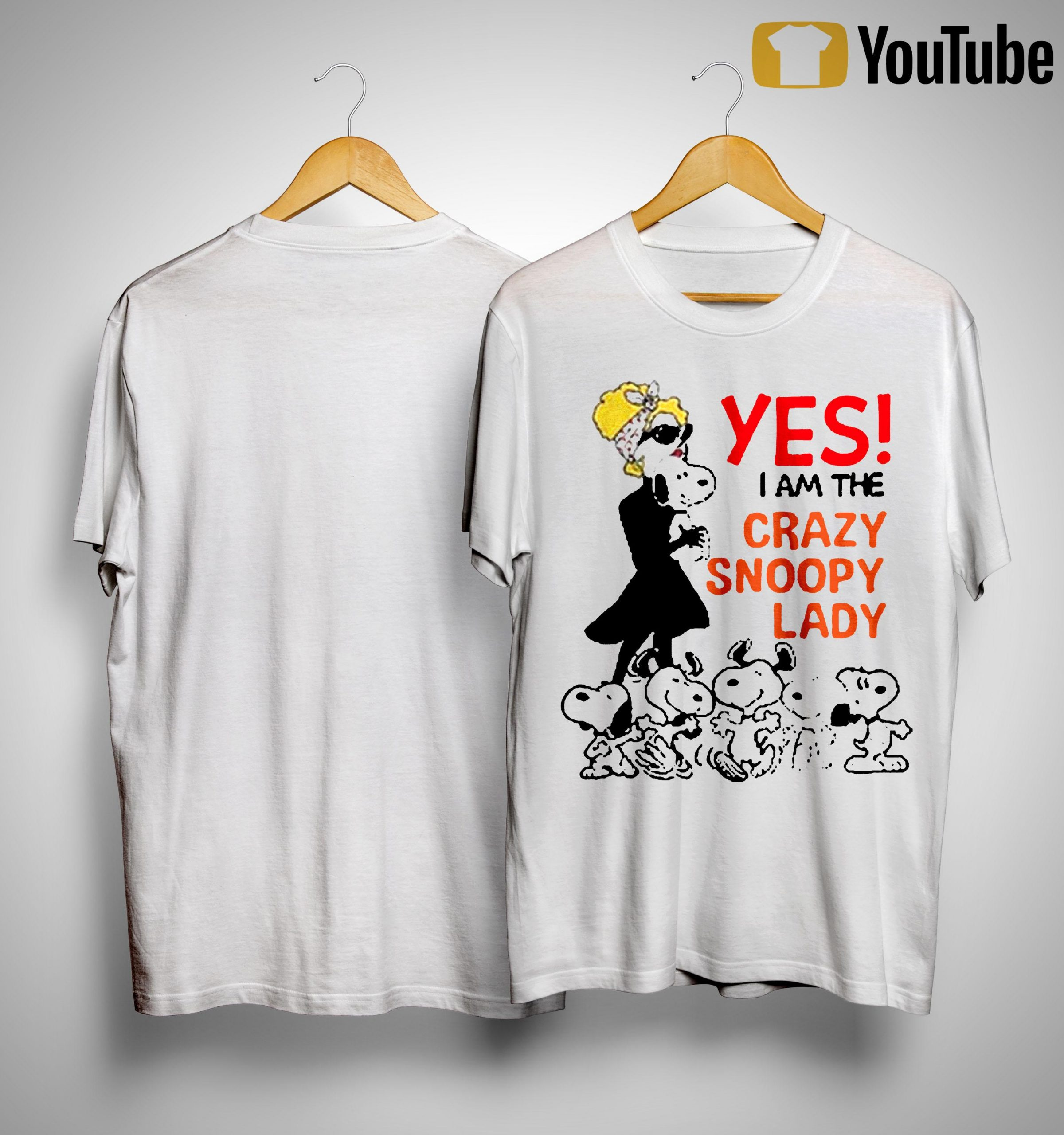 Yes I Am The Crazy Snoopy Lady Shirt