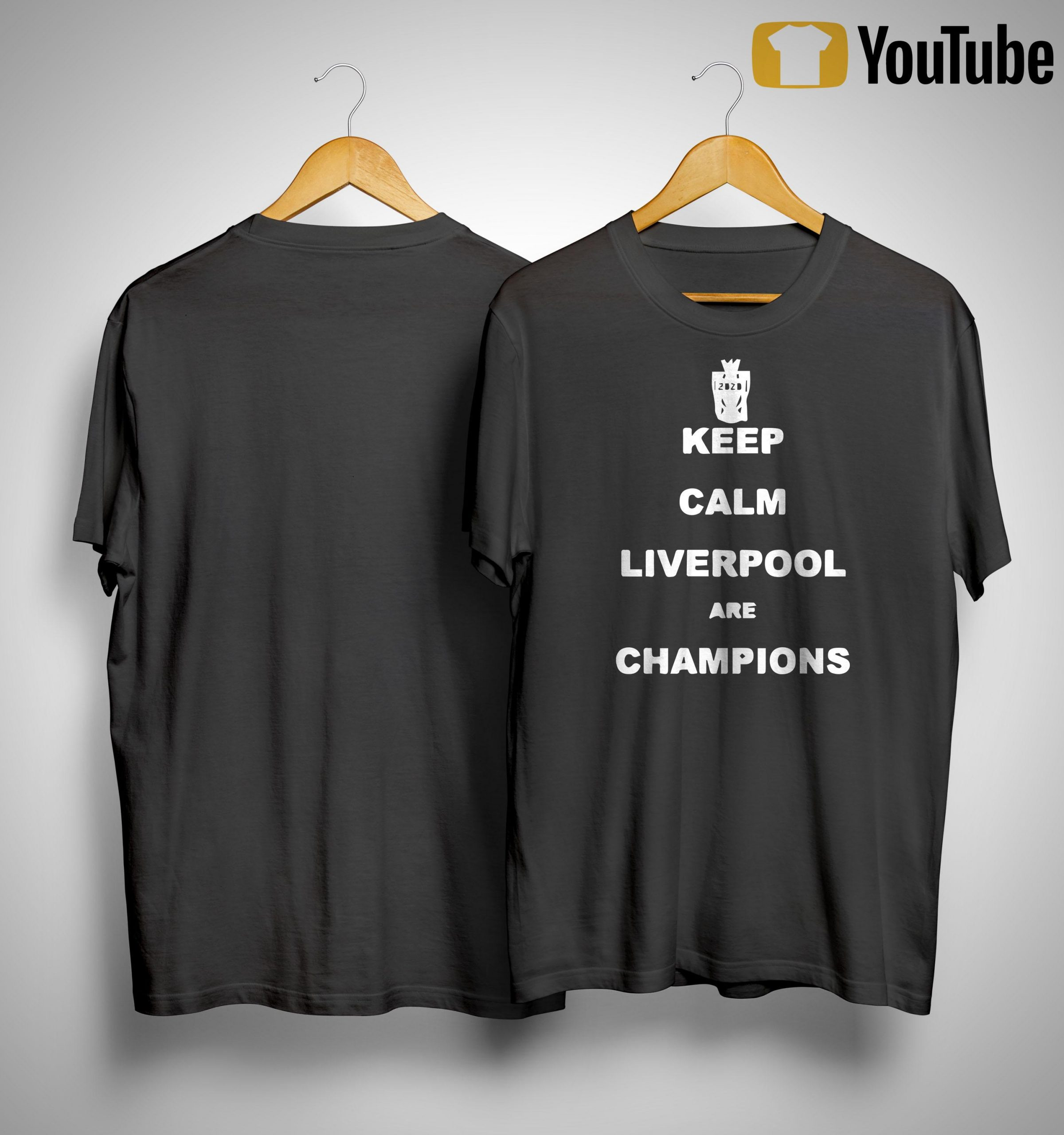 2020 Keep Calm Liverpool Are Champions Shirt